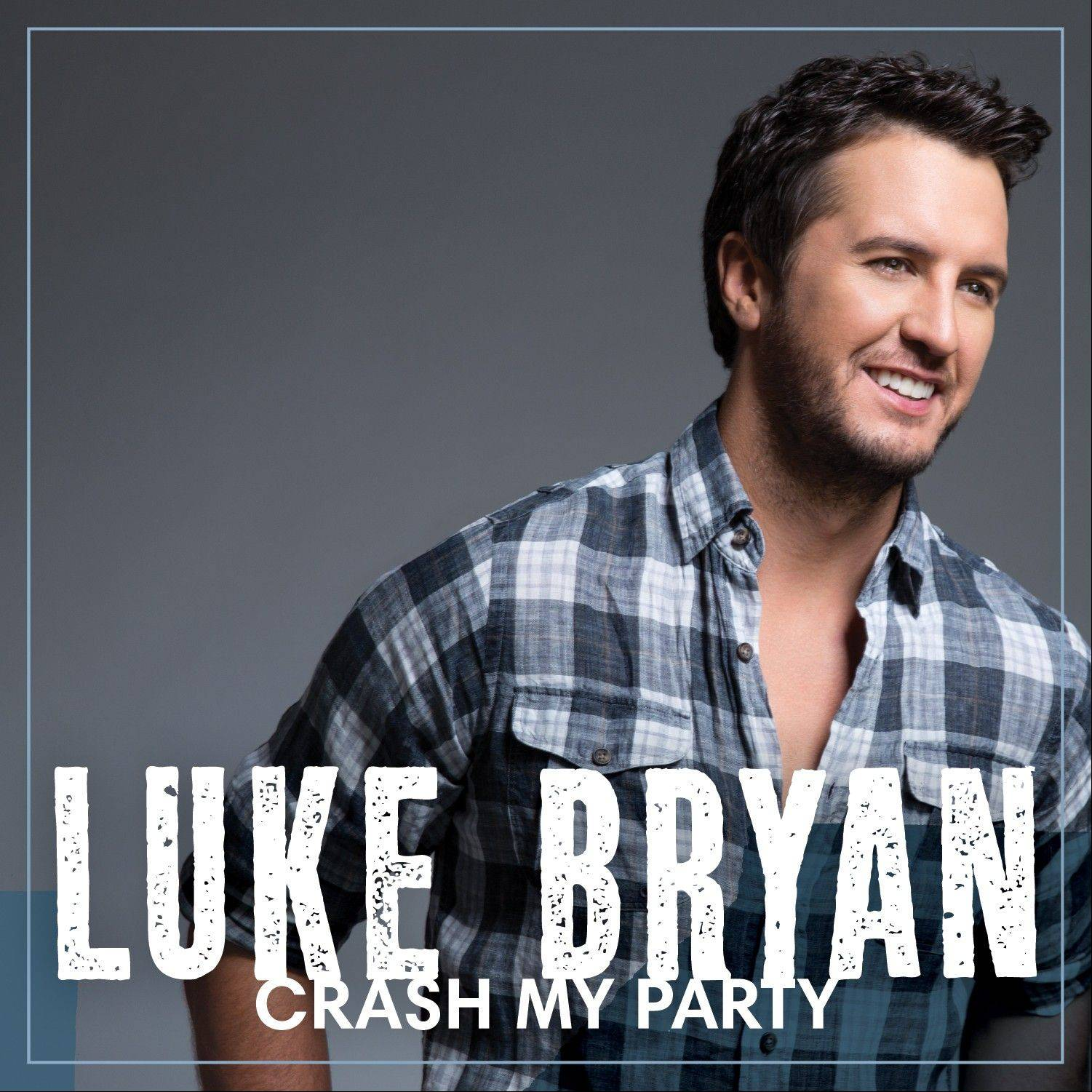 """Crash My Party"" by Luke Bryan"