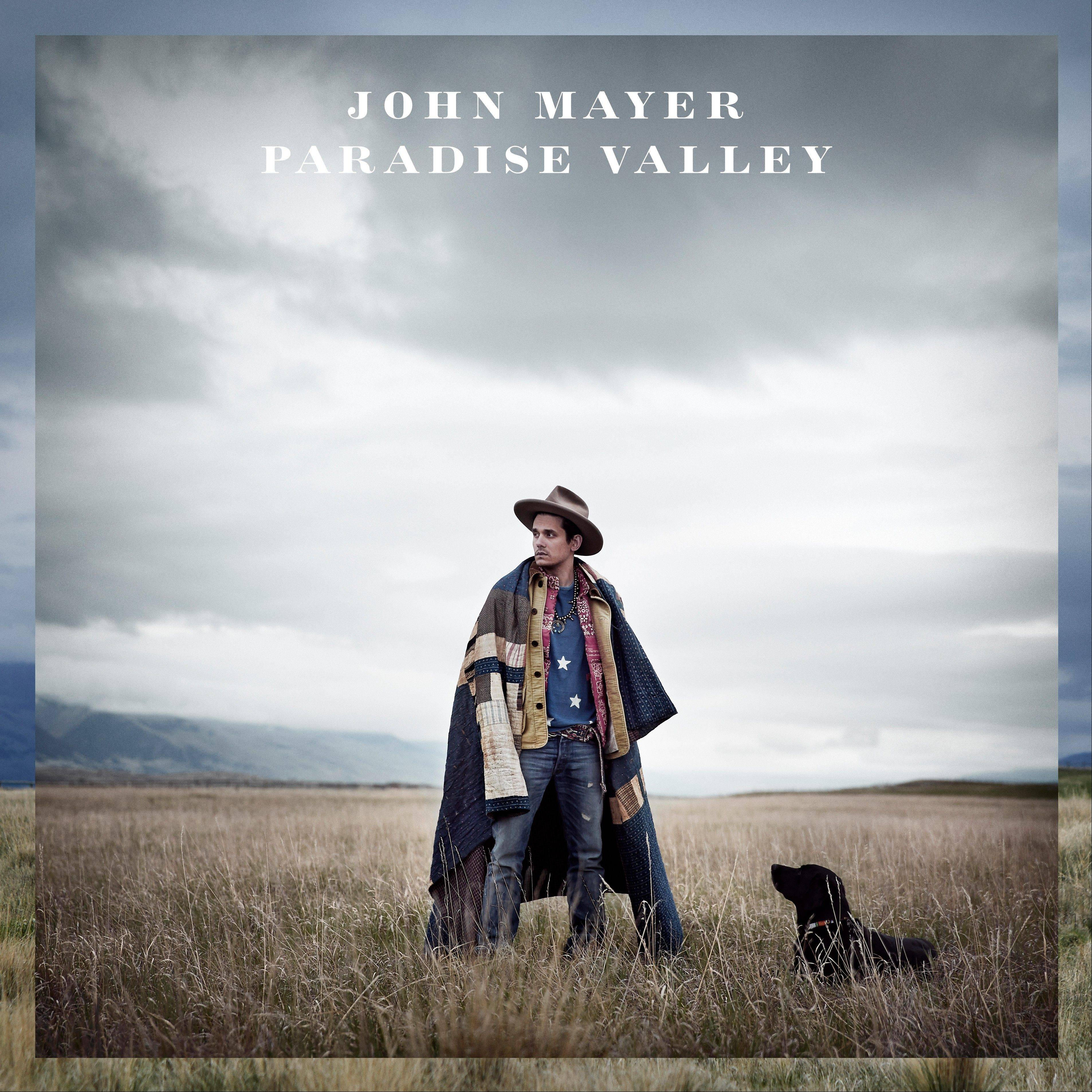 "John Mayer, ""Paradise Valley"""