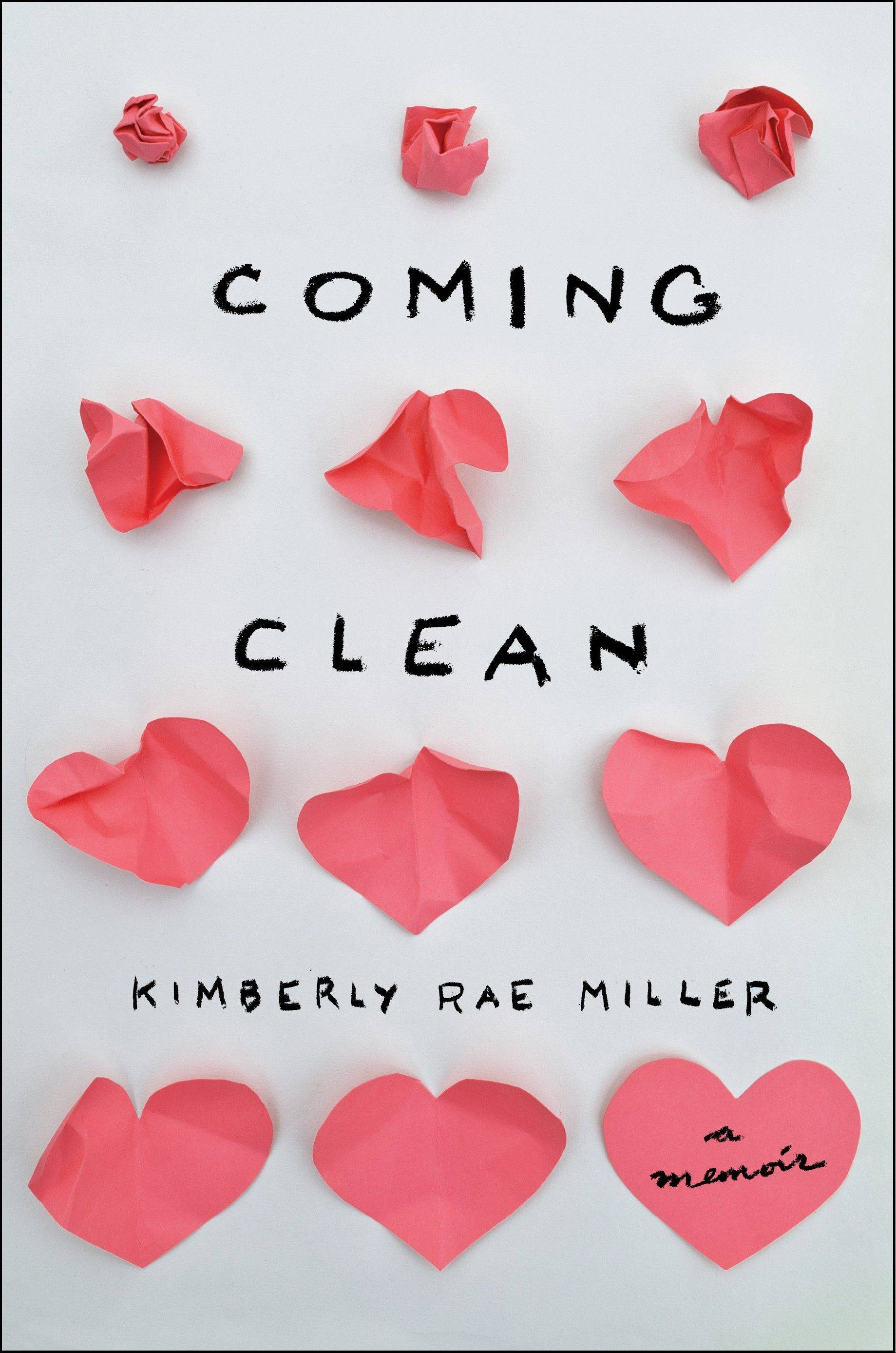 """Coming Clean"" by Kimberly Rae Miller"