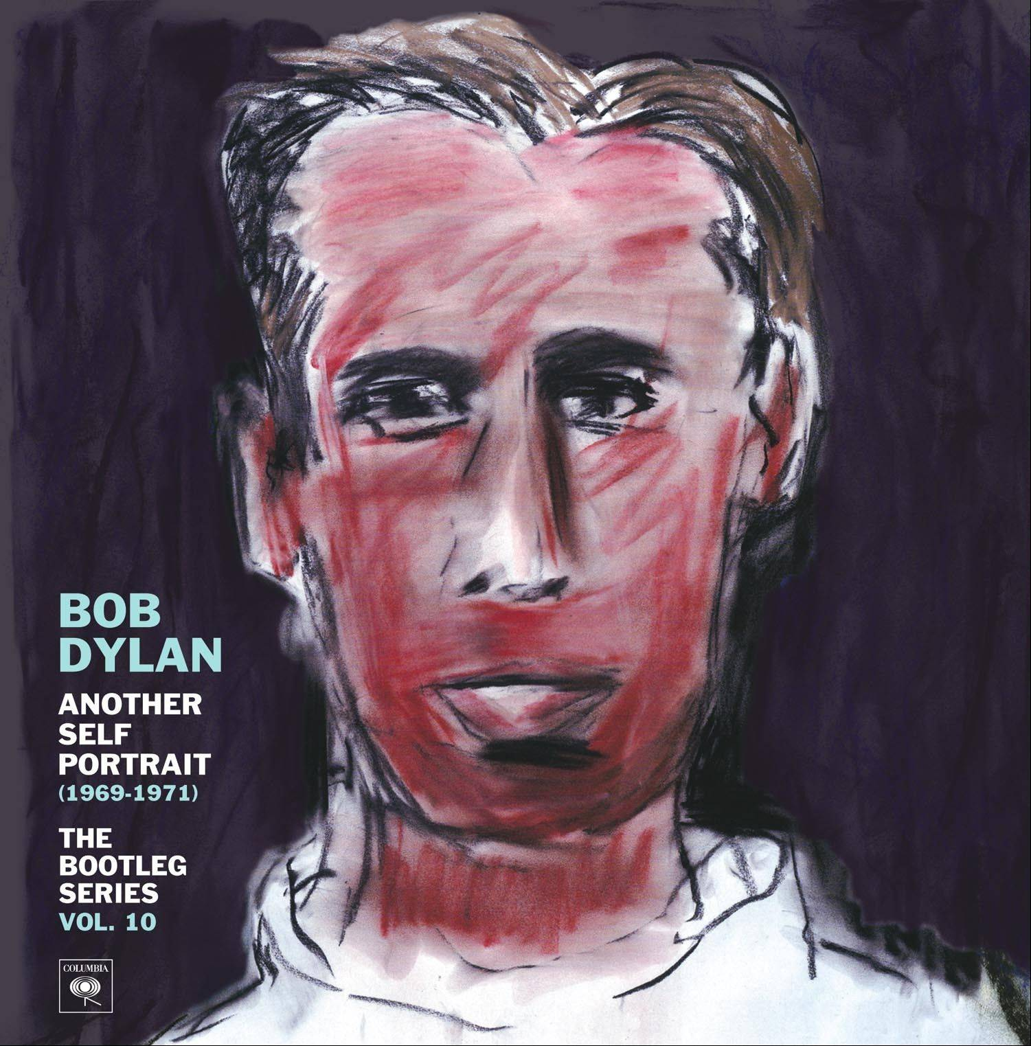 """Another Self Portrait (1969-1971): The Bootleg Series Vol. 10"" by Bob Dylan"