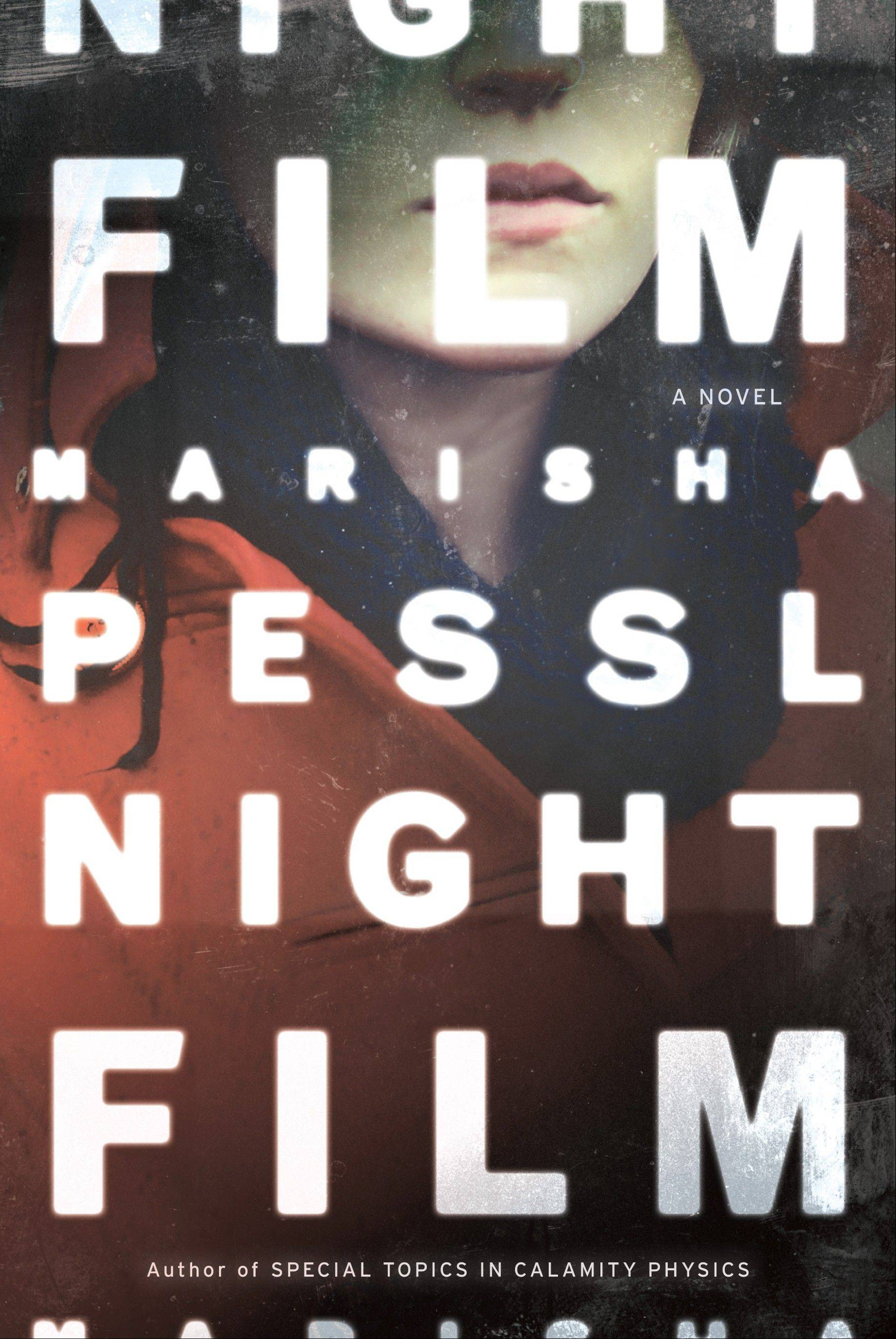 """Night Film"" by Marisha Pessl"