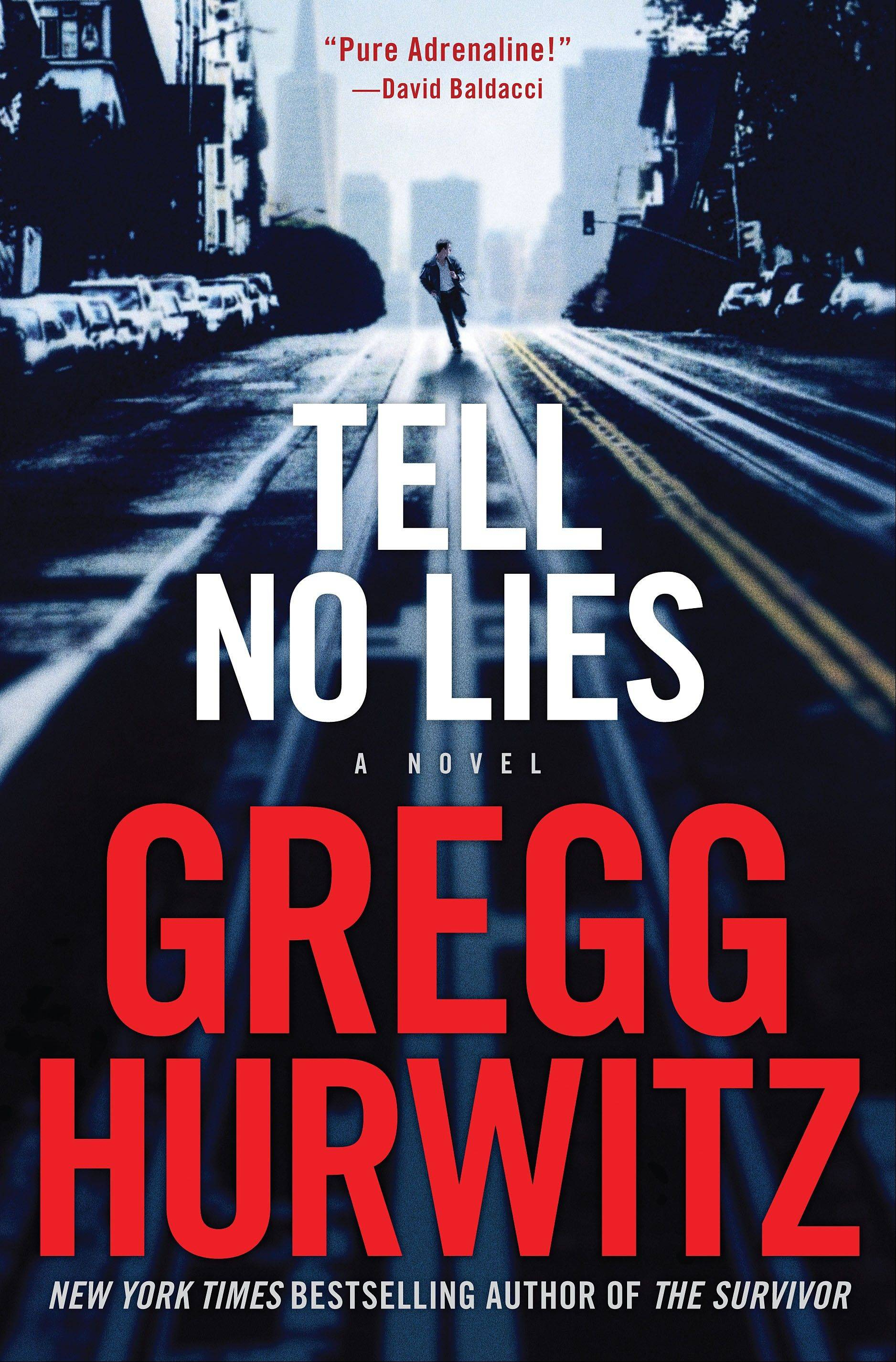 """Tell No Lies"" by Gregg Hurwitz"