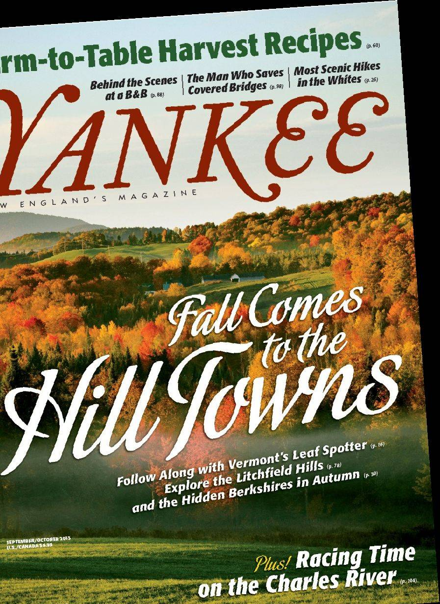Yankee Magazine's September-October issue offers travel ideas for hiking in the White Mountains in New Hampshire, visiting the Berkshires of Western Massachusetts and more.