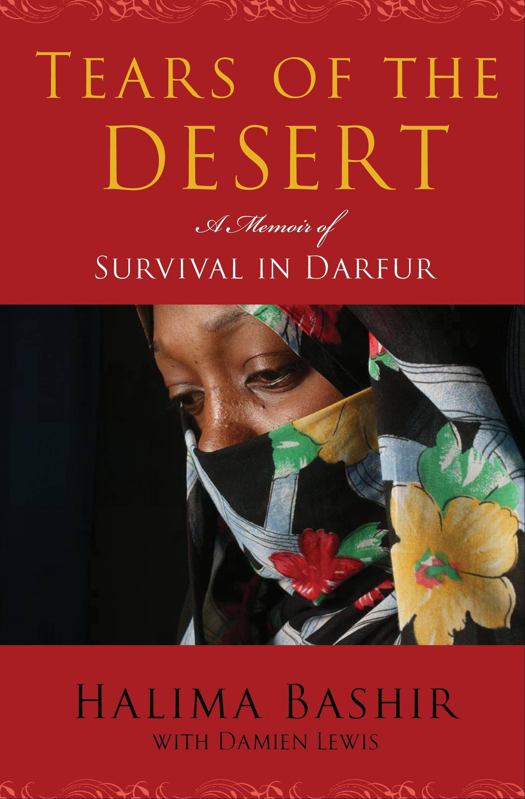 """Tears of the Desert: A Memoir of Survival in Darfur,"" by Halima Bashir, is the adult selection for this year's Suburban Mosaic book program."