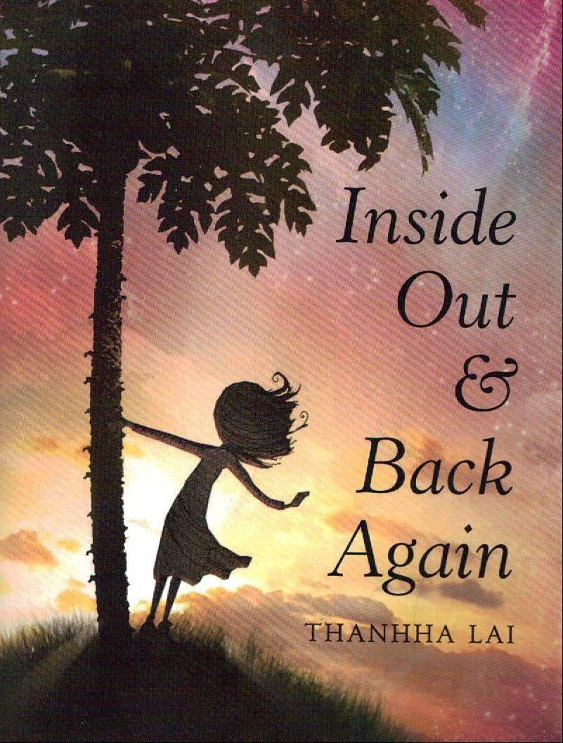 """Inside Out & Back Again"" is about a girl who moves from war-torn Vietnam to a new home in the United States,"