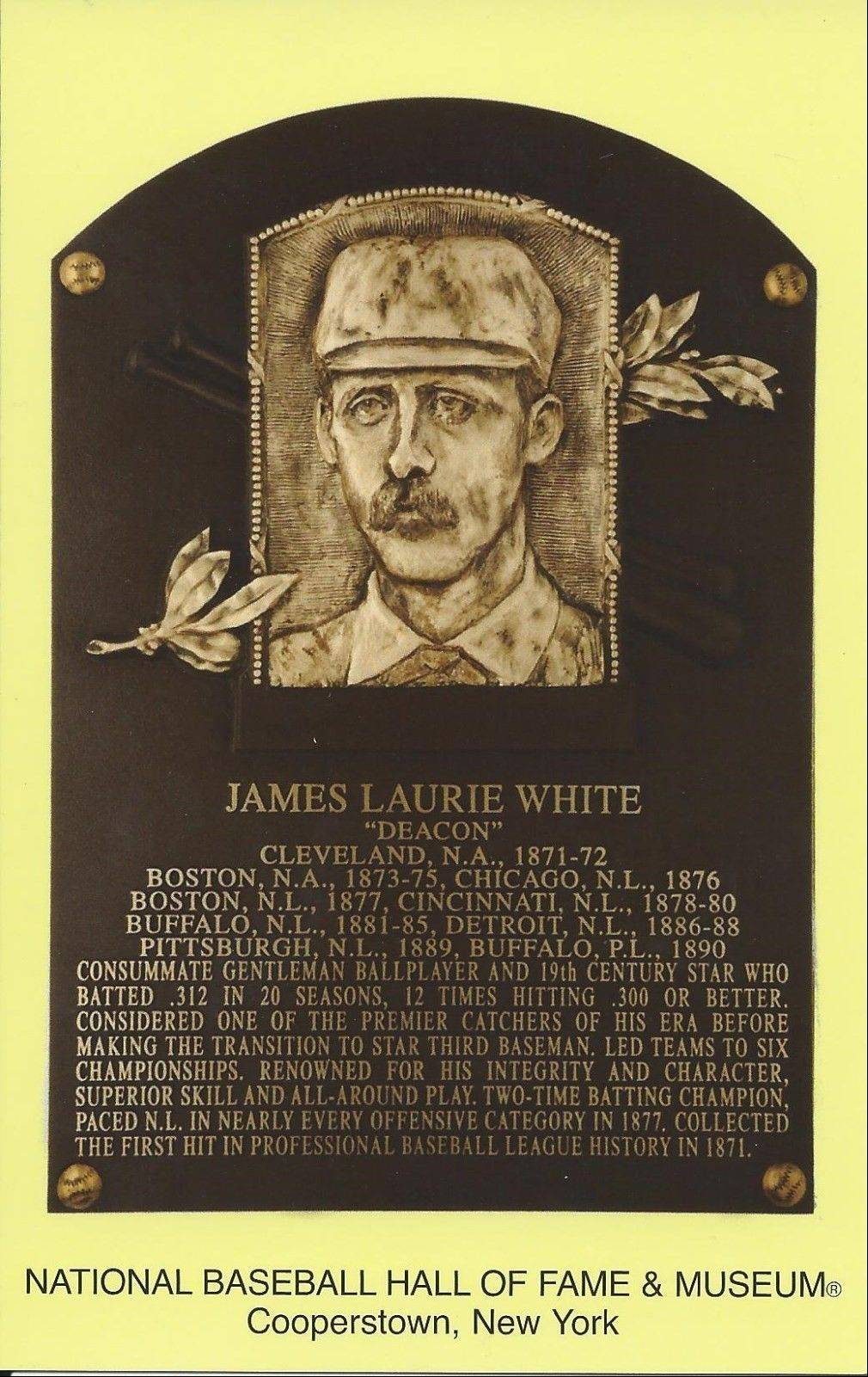 "Major League Baseball Hall of Fame plaque for former Aurora resident and catcher James ""Deacon"" White."