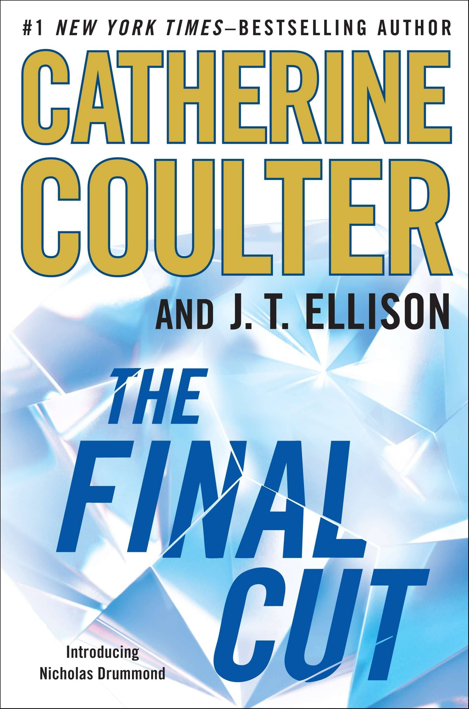 """The Final Cut"" by Catherine Coulter and J.T. Ellison"