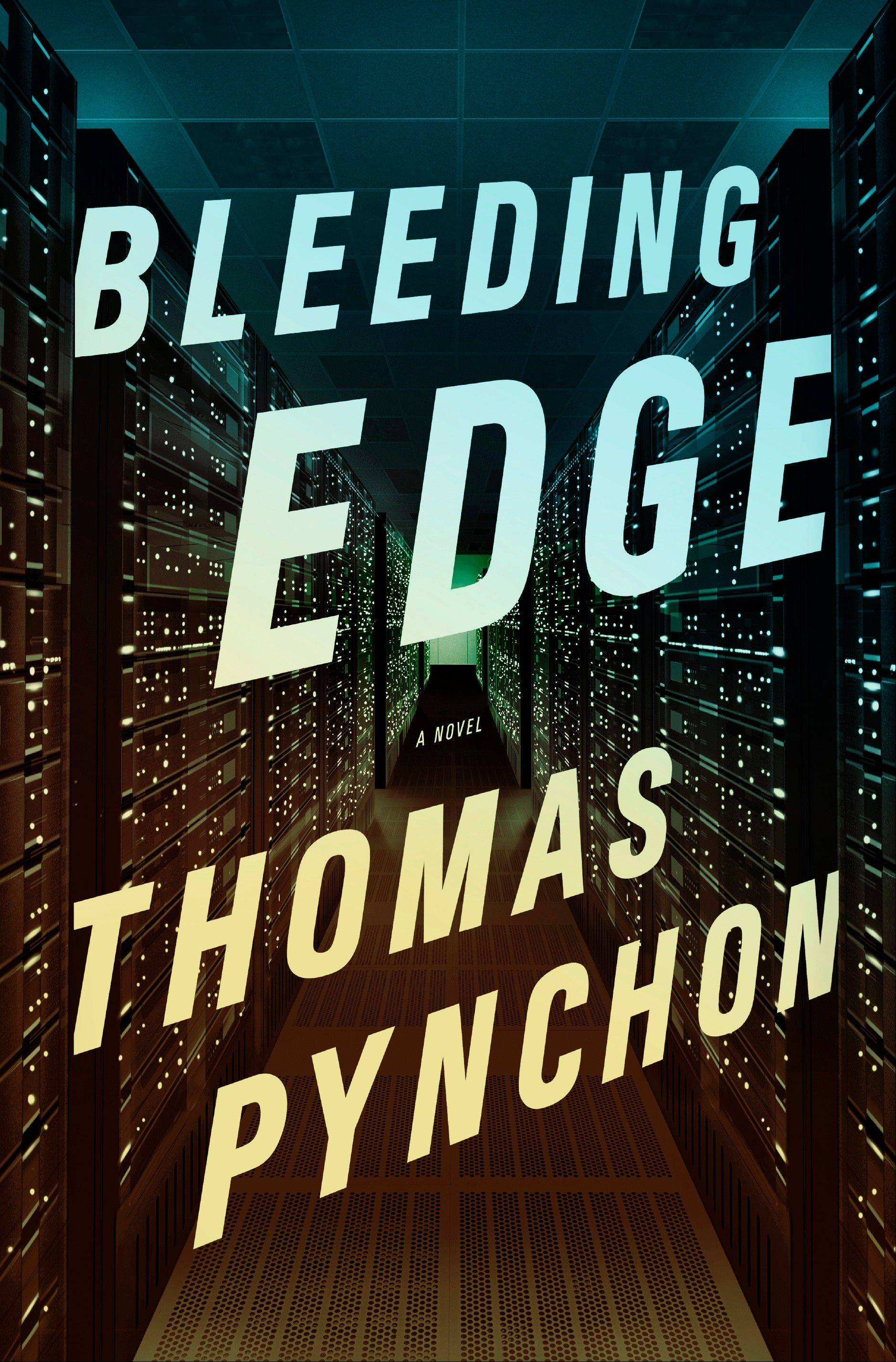 """Bleeding Edge"" by Thomas Pynchon"
