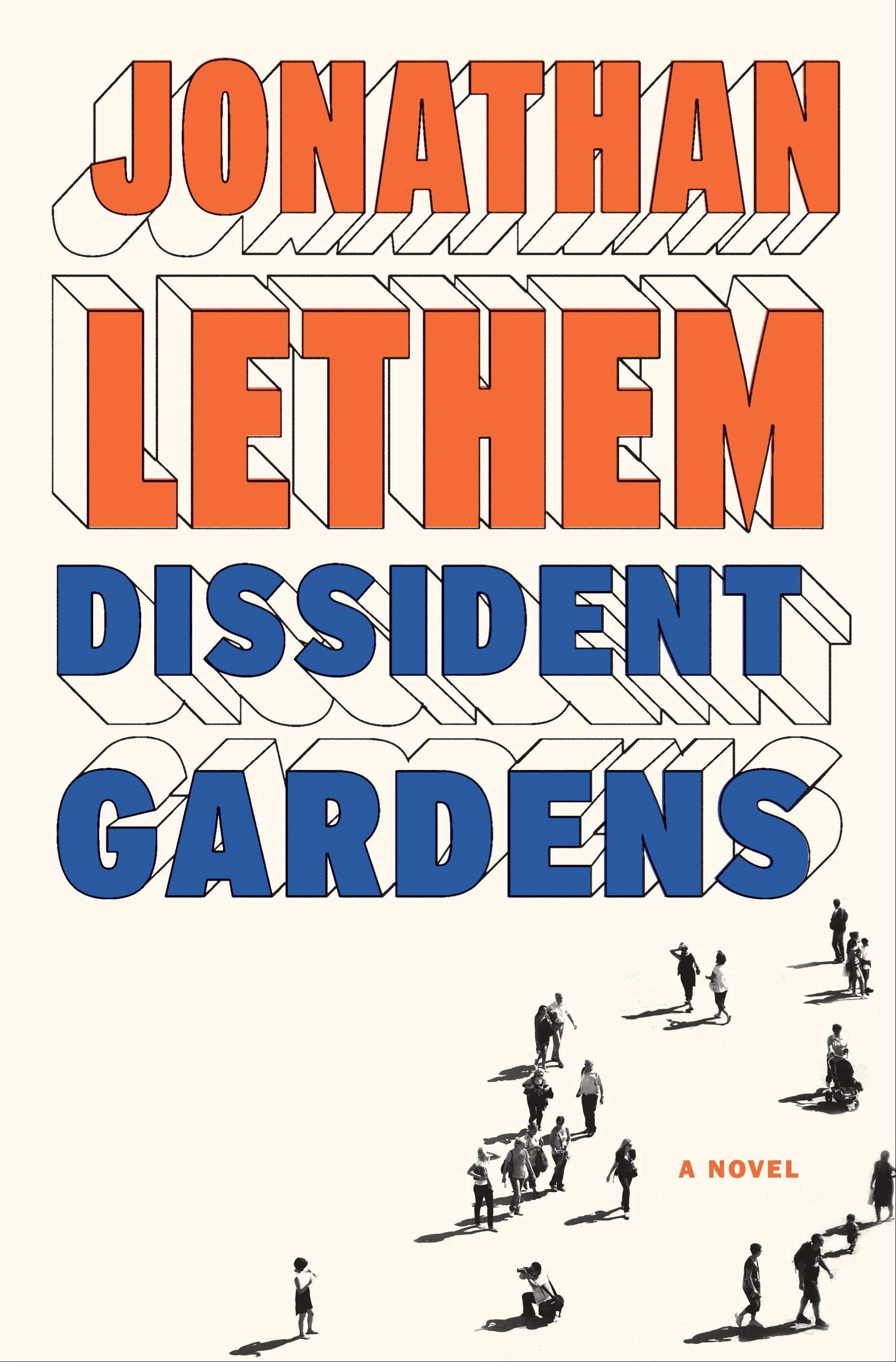 �Dissident Gardens� by Jonathan Lethem