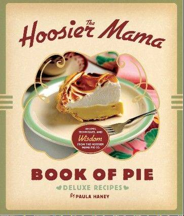 """Hoosier Mama Book of Pie"" by Paula Haney"