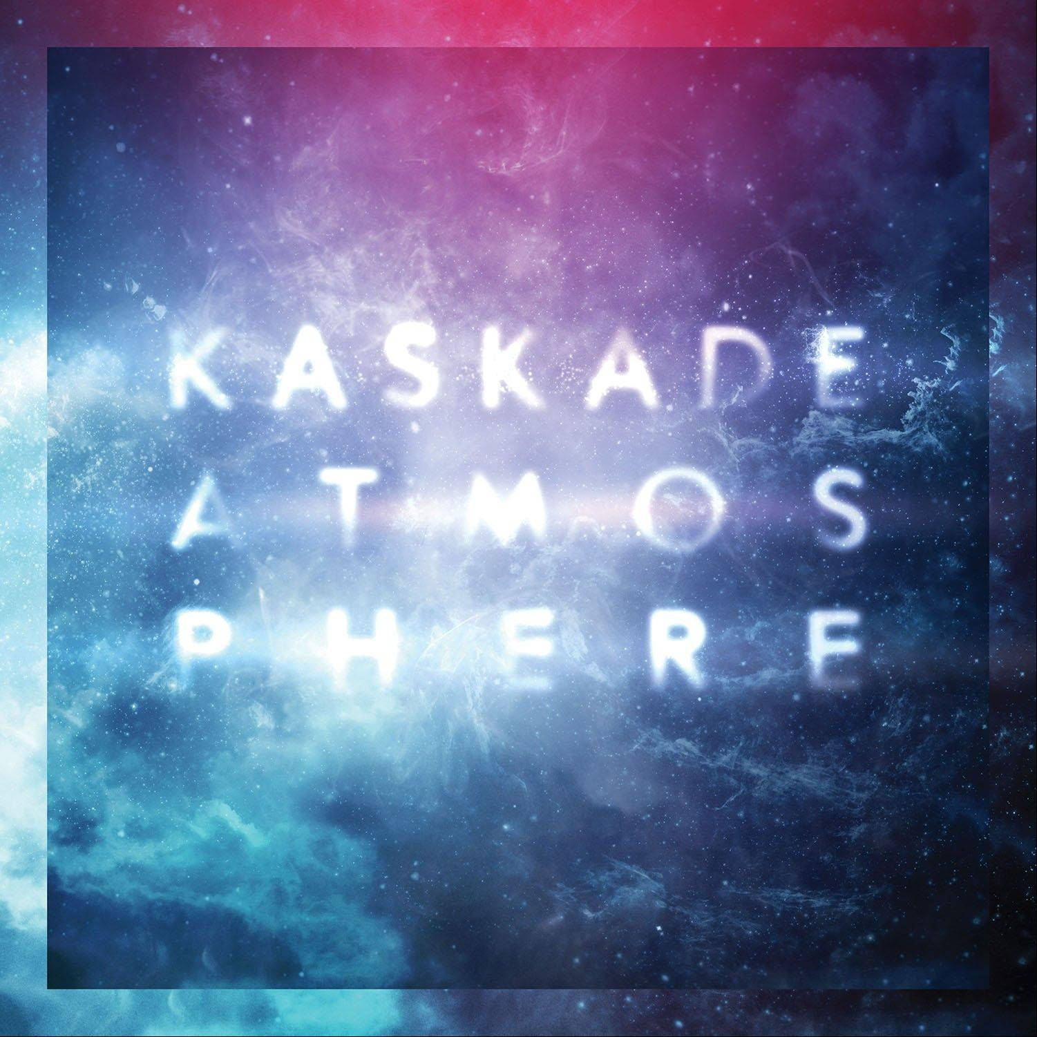"""Atmosphere"" by Kaskade"