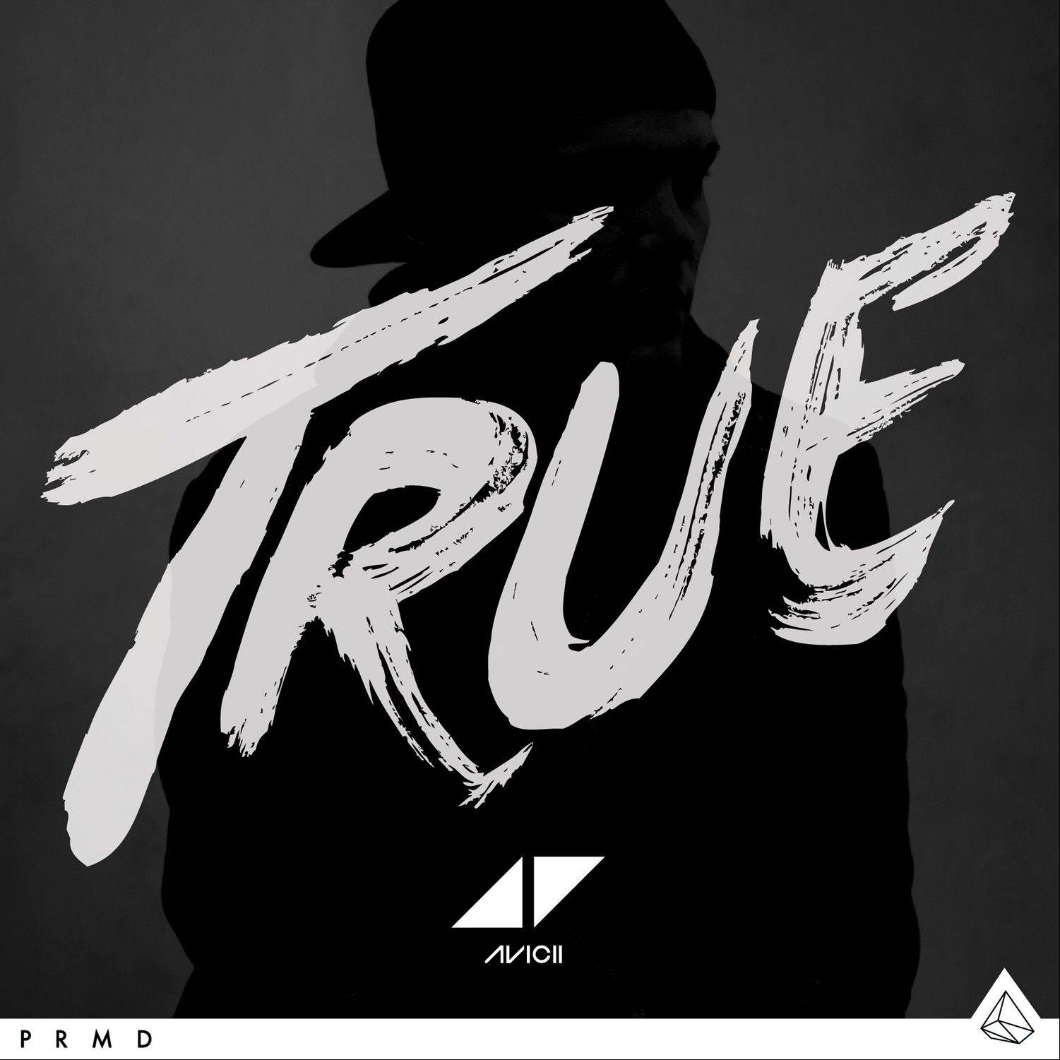 """True"" by Avicii"