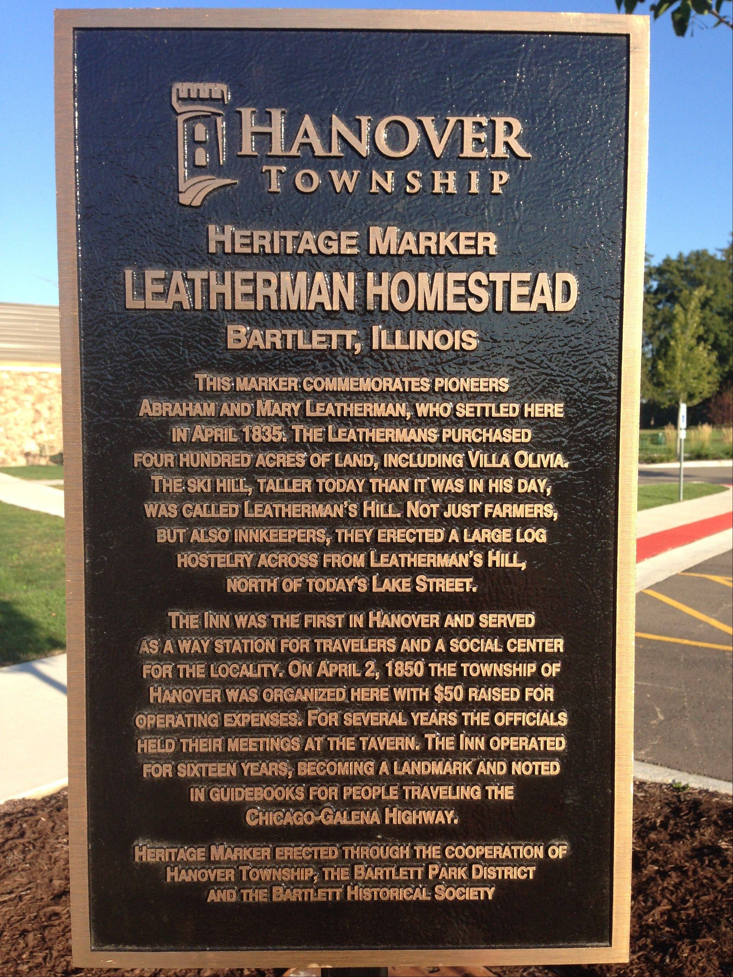 This sign was installed at Villa Olivia in Bartlett on Wednesday. It�s the fifth heritage marker installed in the township.