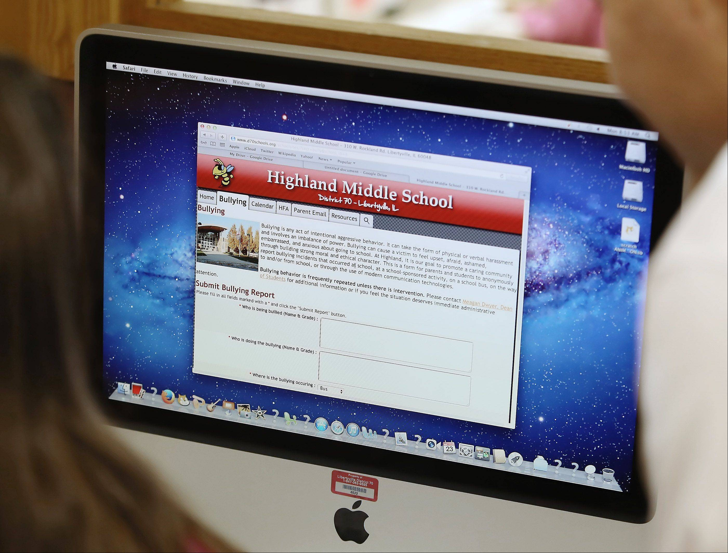 The new online bullying forms at Highland Middle School in Libertyville. Online forms allow students and parents to report bullying to school officials and have helped some school districts deal with a problem that has been in the national spotlight.