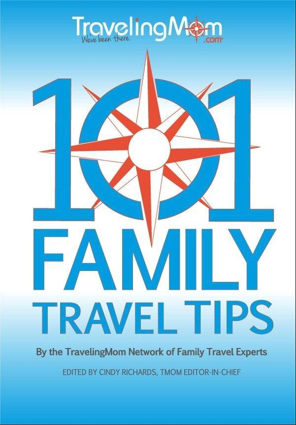 "TravelingMom.com released a free e-book, ""101 Family Travel Tips."""