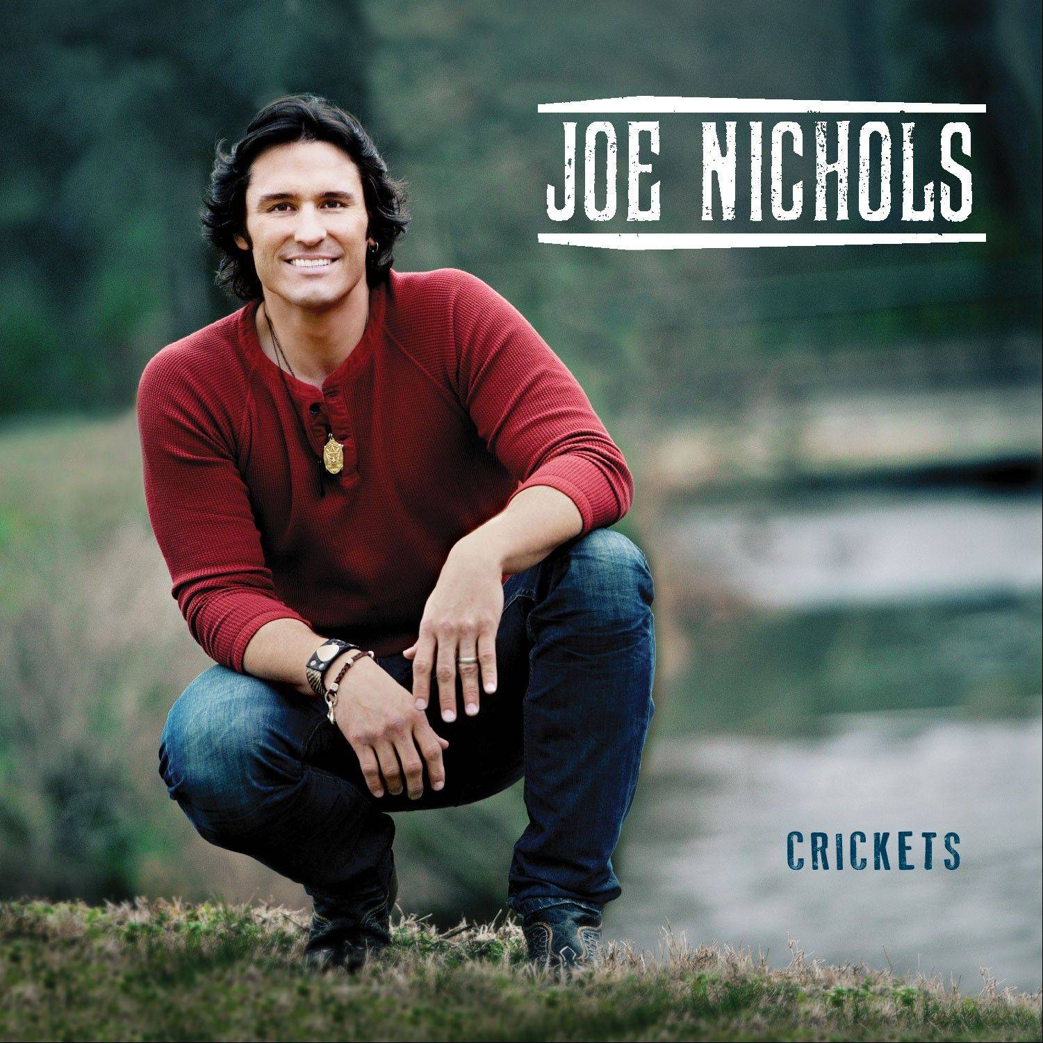 """Crickets"" by Joe Nichols"