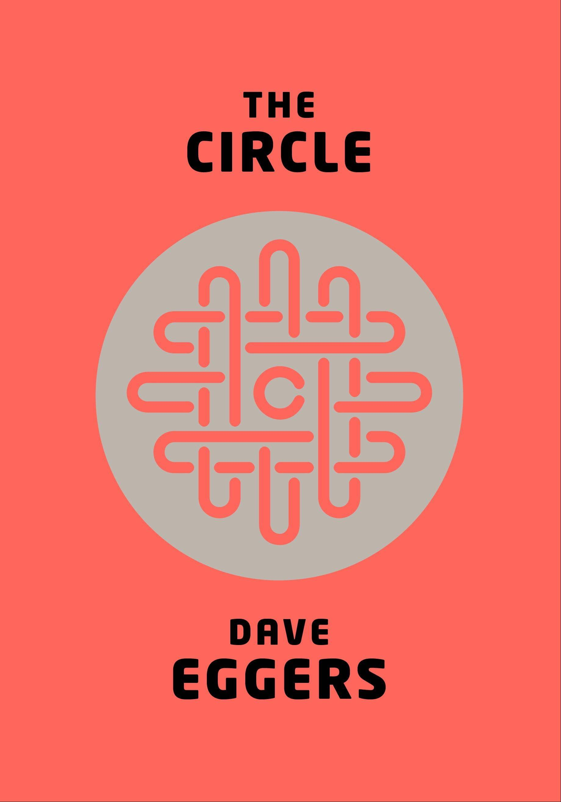 """The Circle"" by Dave Eggers"