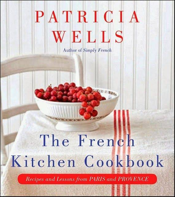 """The French Kitchen"" by Patricia Wells"