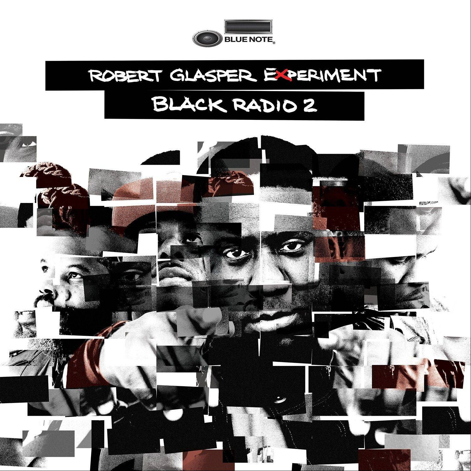 "Robert Glasper, ""Black Radio 2"""