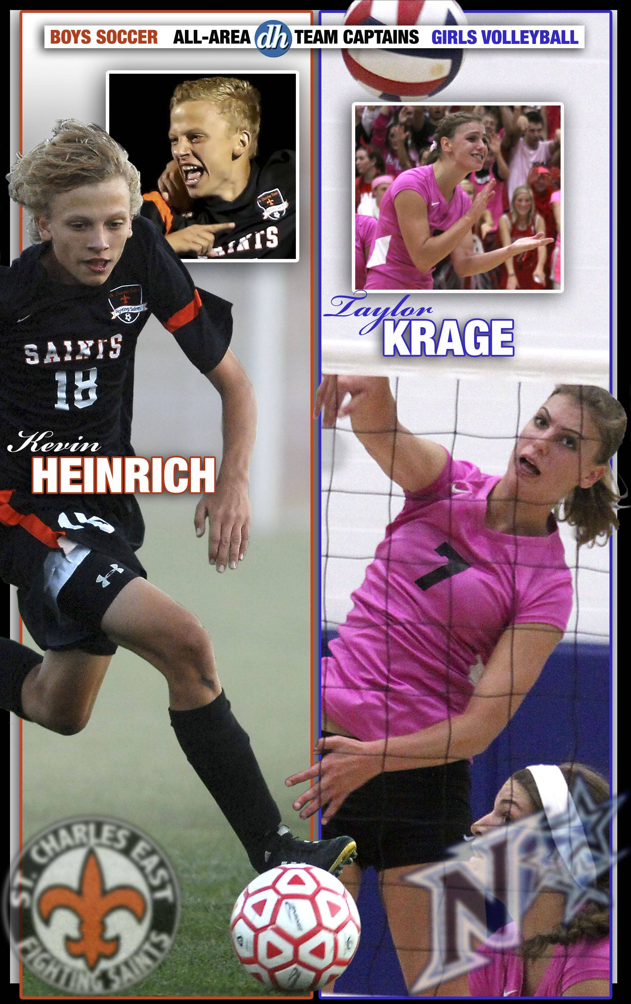 Boys soccer and Girls volleyball All-area Team Captains in the Tri-cities are Kevin Heinrich of St. Charles East and Taylor Krage of St. Charles North.