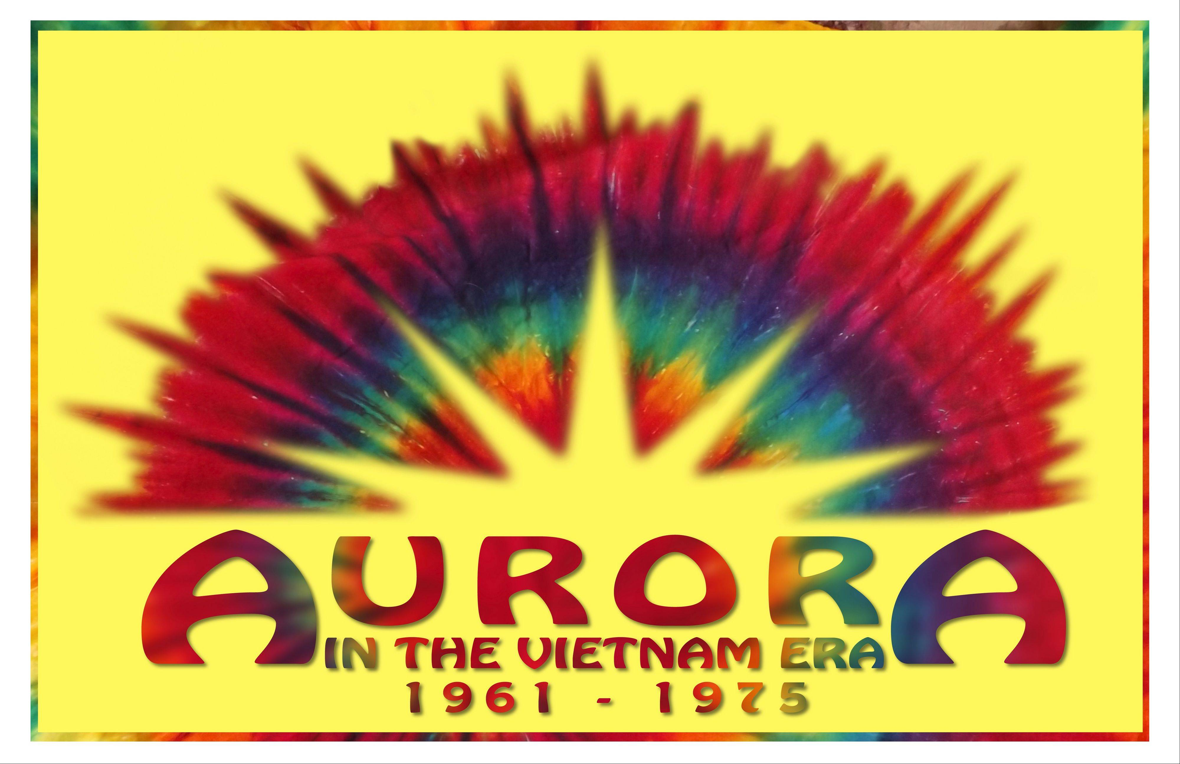 "The exhibit ""Aurora in the Vietnam Era, 1961-1975,"" will remain up through mid-January."