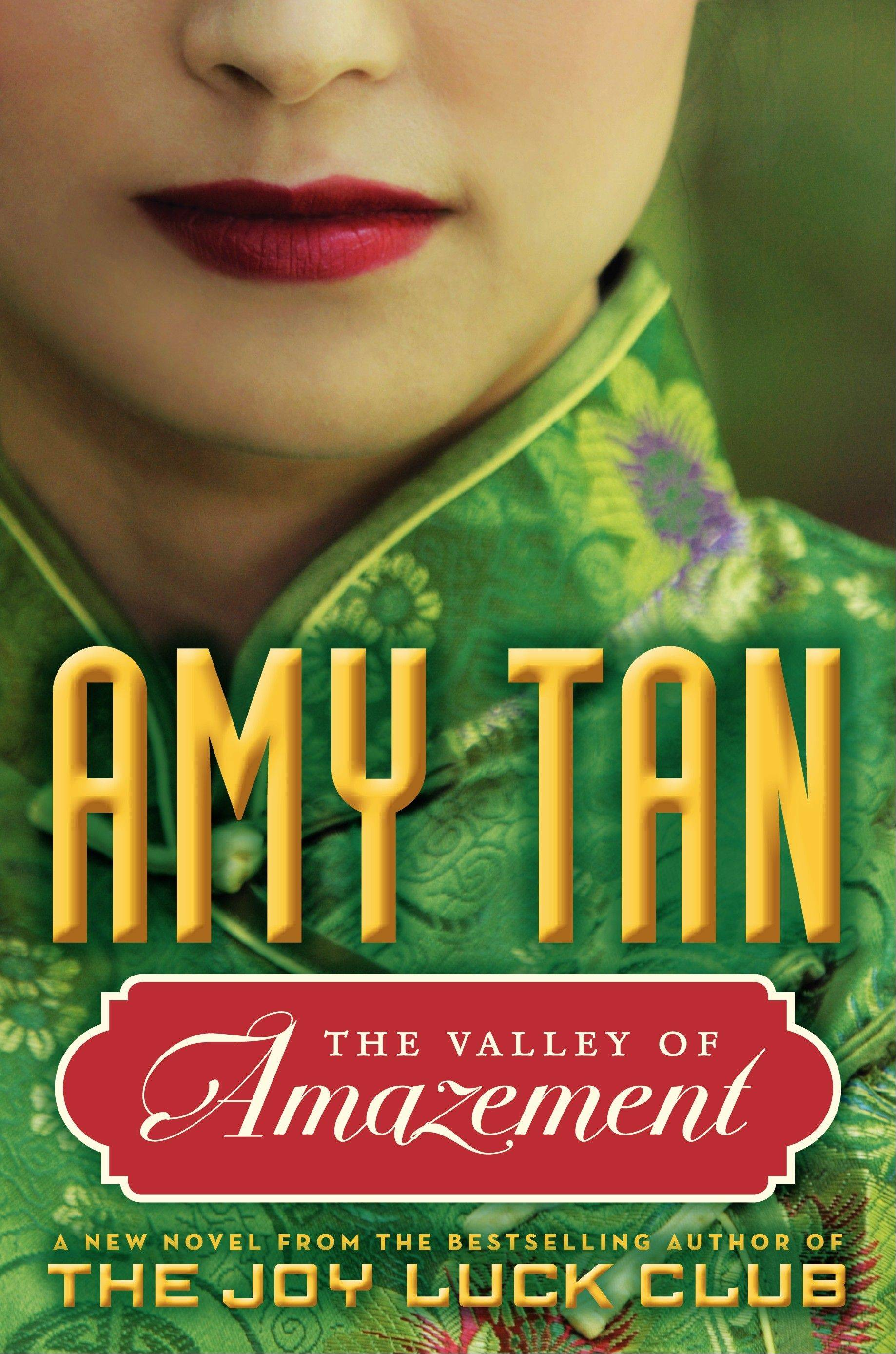 """The Valley of Amazement"" is the latest book by Amy Tan."