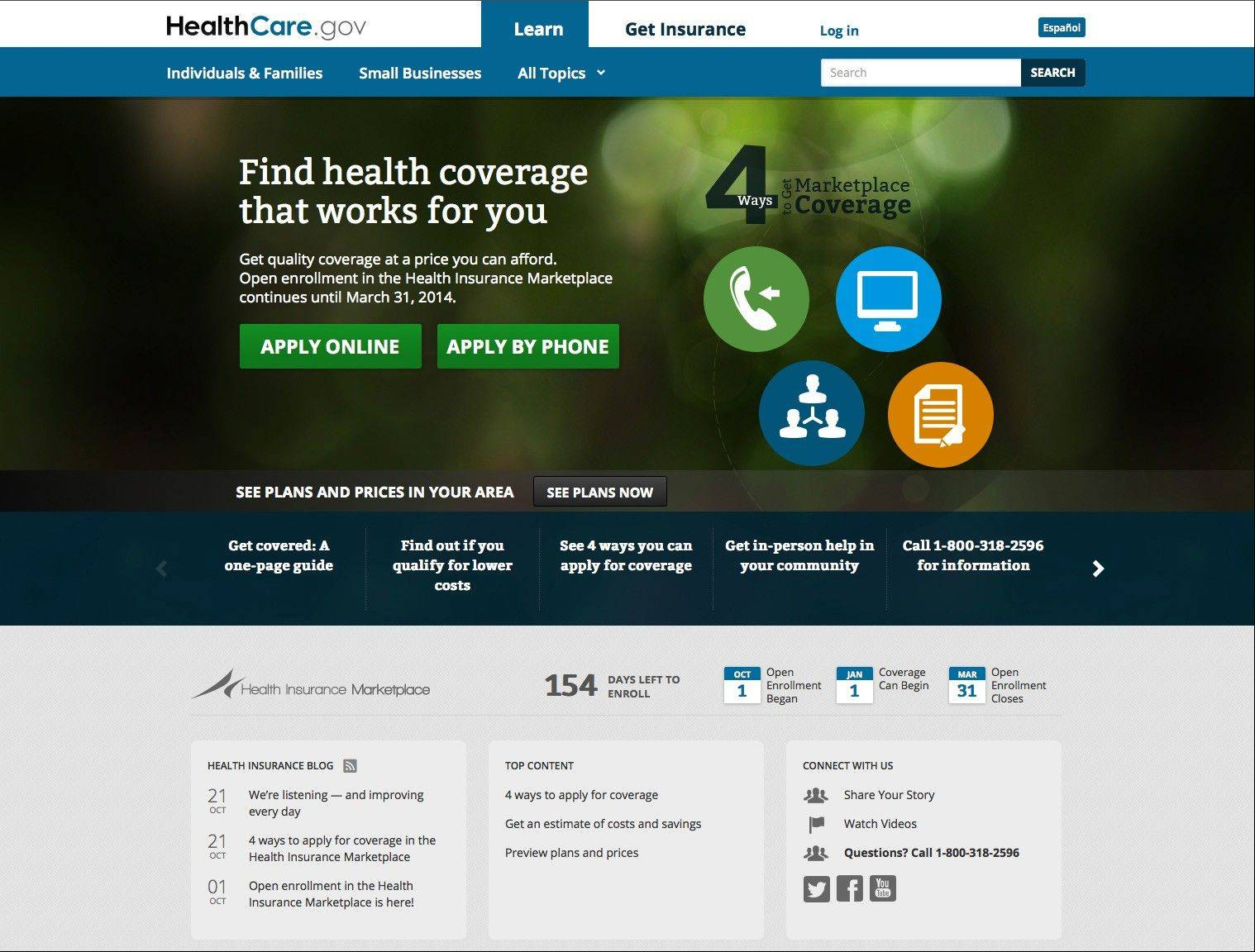 This is the U.S. Department of Health and Human Services' main landing web page for HealthCare.gov. Illinois is relying on the federal system for its citizens to sign up for health insurance through the Affordable Care Act's exchanges.