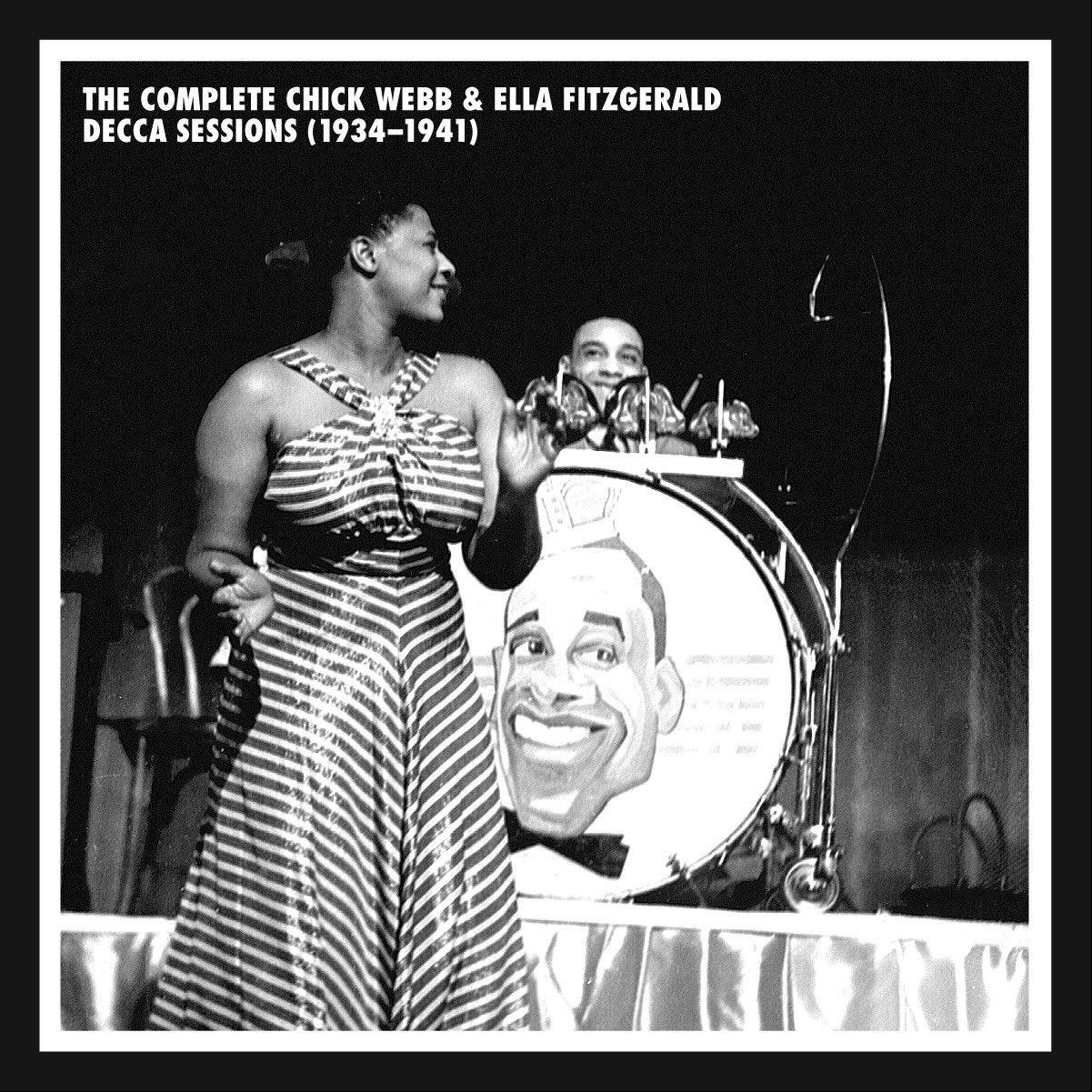 """The complete Chick Webb & Ella Fitzgerald Decca Sessions"""