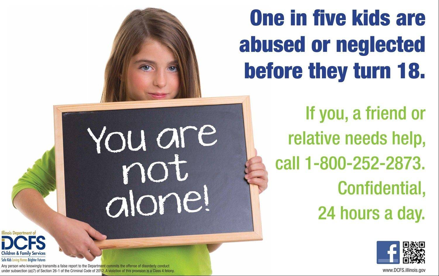"The Illinois Department of Children and Family Services has launched a new statewide ""You are not alone"" campaign to stop child abuse and neglect. In light of the Maine West High School boys soccer hazing scandal, the state agency is doing more to educate school personnel of their reporting responsibility."