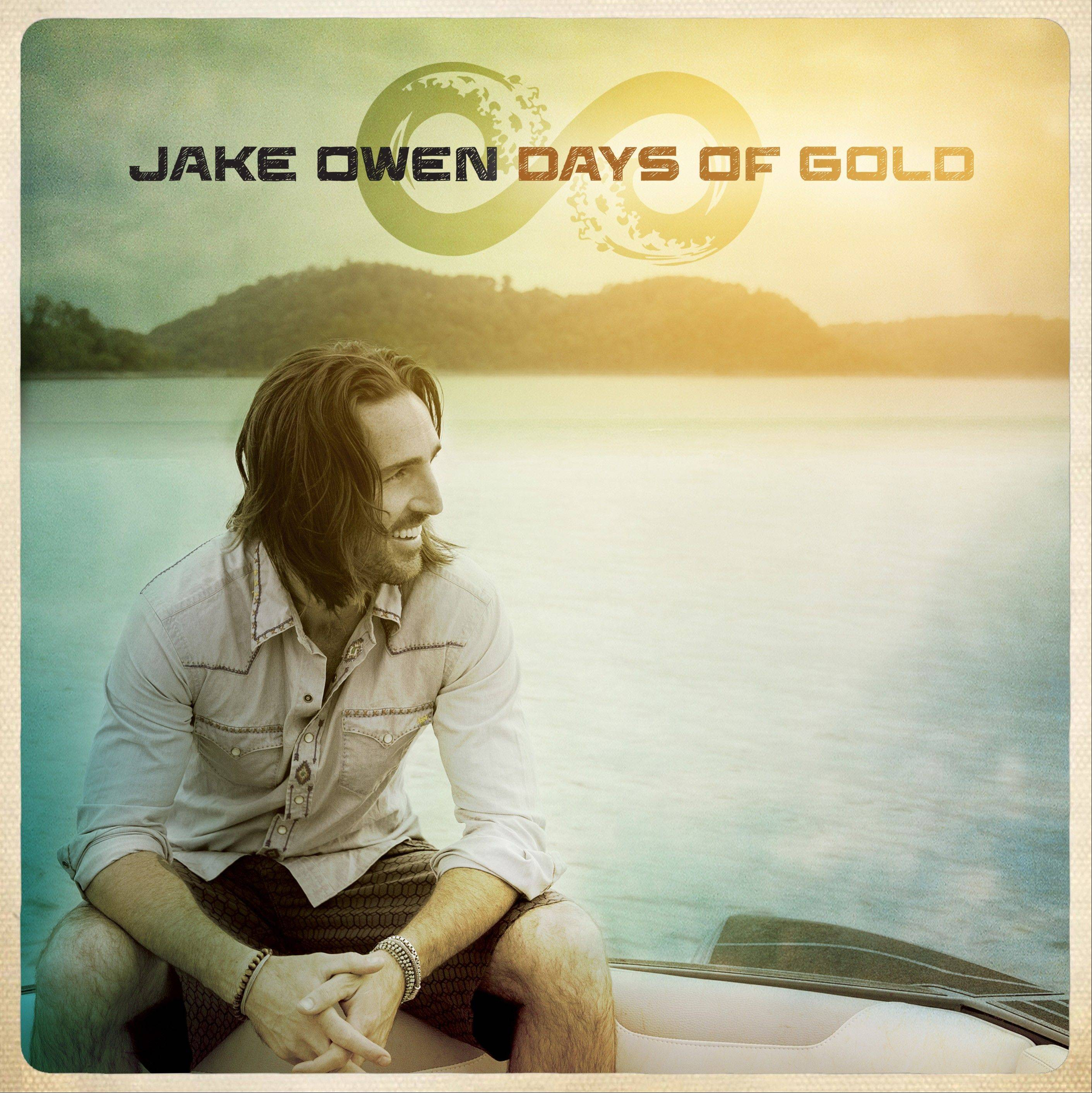 Jake Owen�s fourth album is �Days of Gold.�