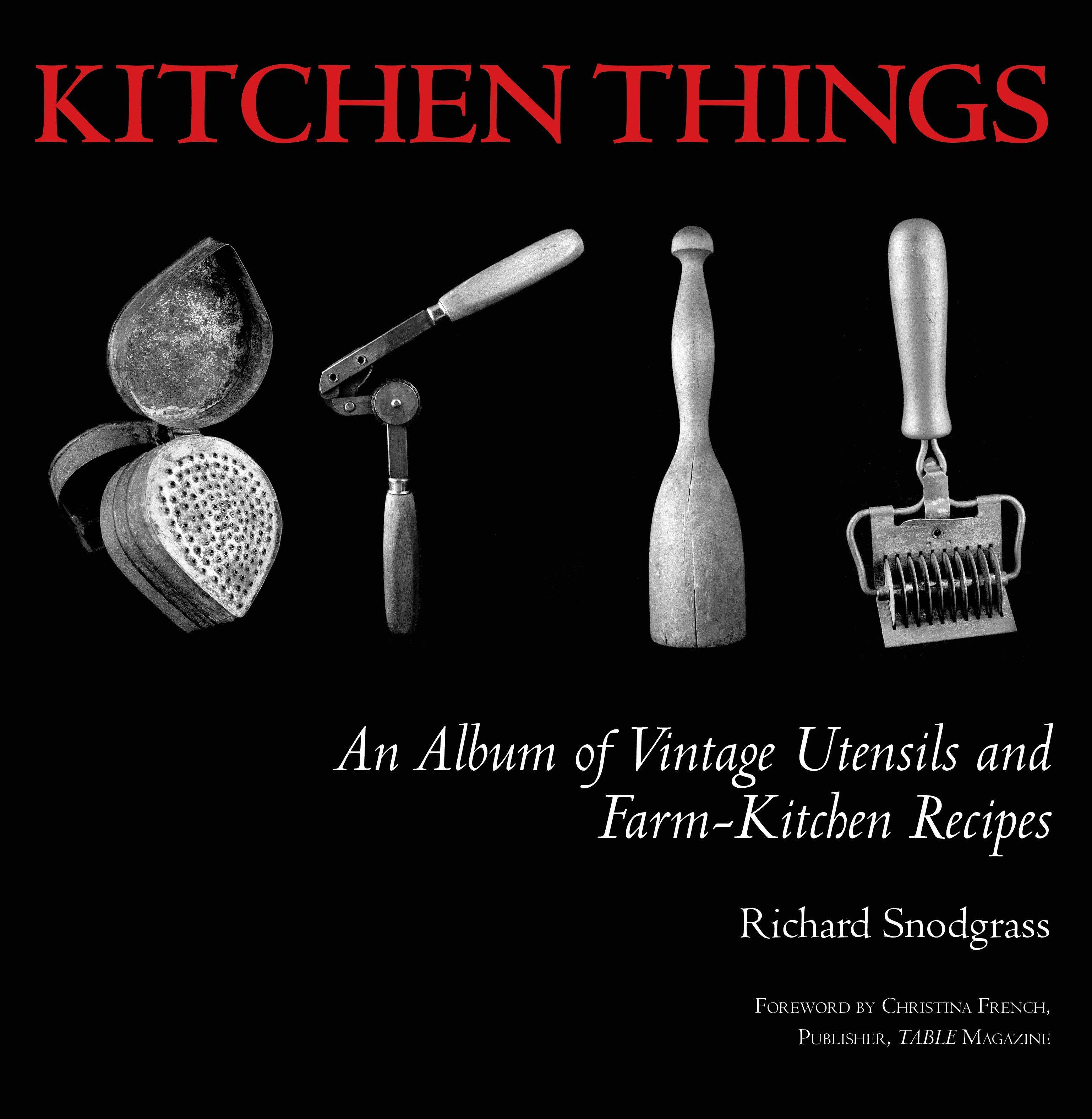 """Kitchen Things"" by Richard Snodgrass"