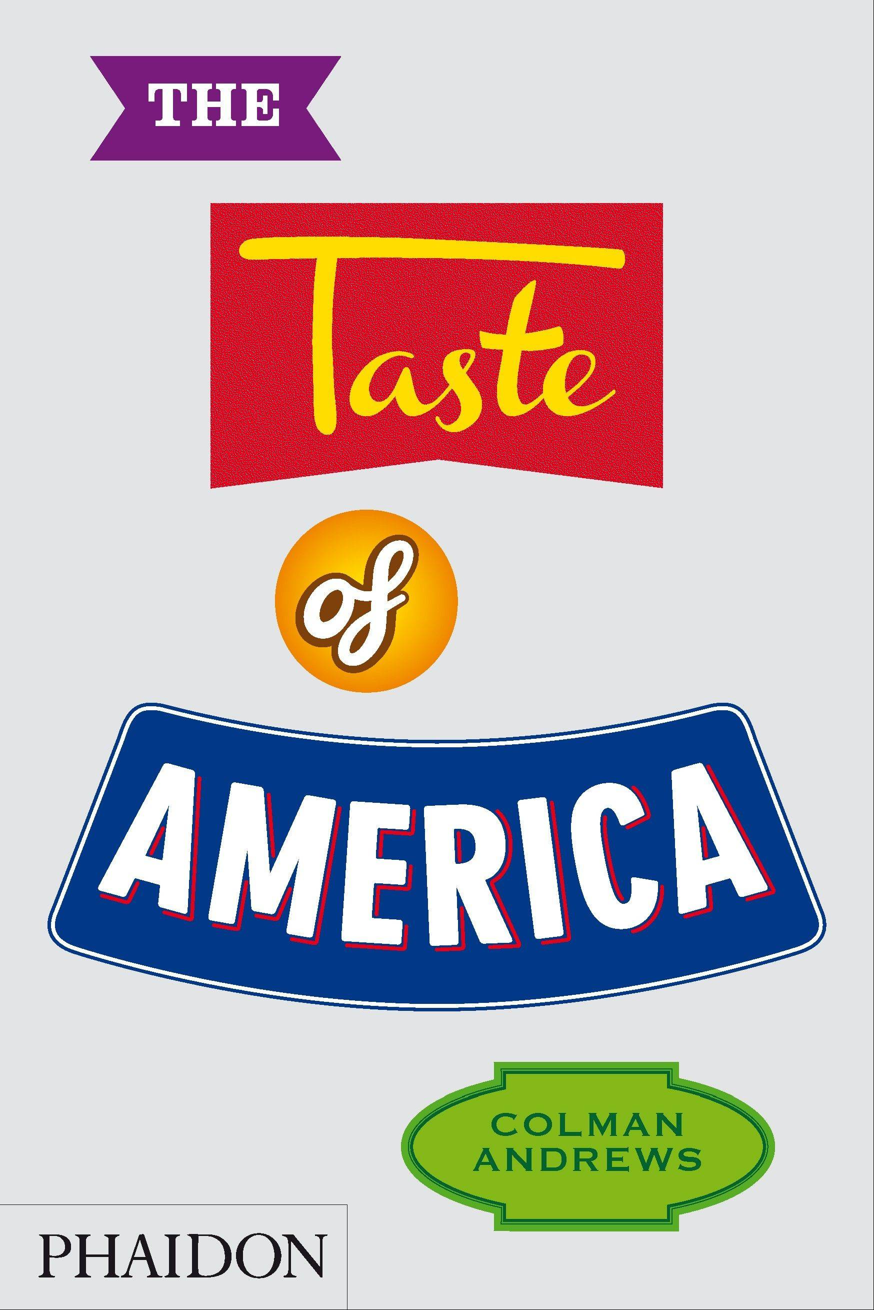 """The Taste of America"" by Colman Andrews"