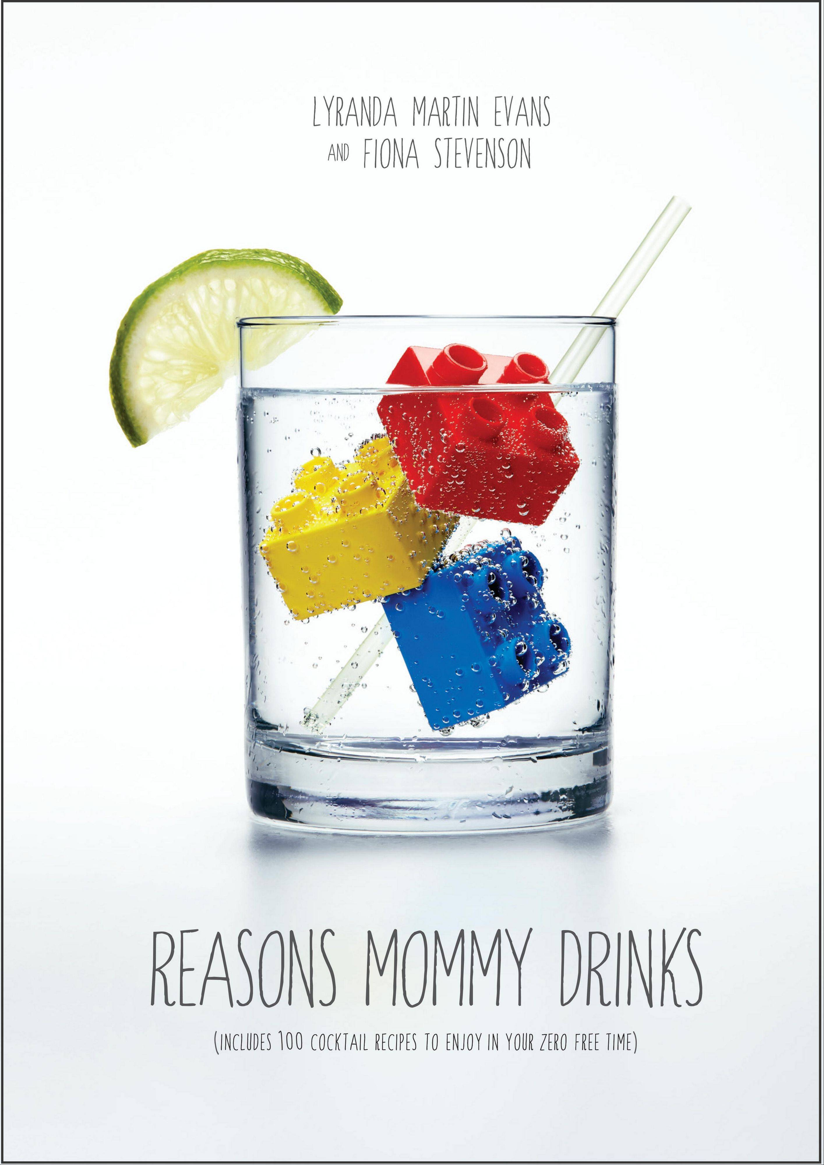 """Reasons Mommy Drinks"" by Lyranda Martin Evans and Fiona Stevenson"