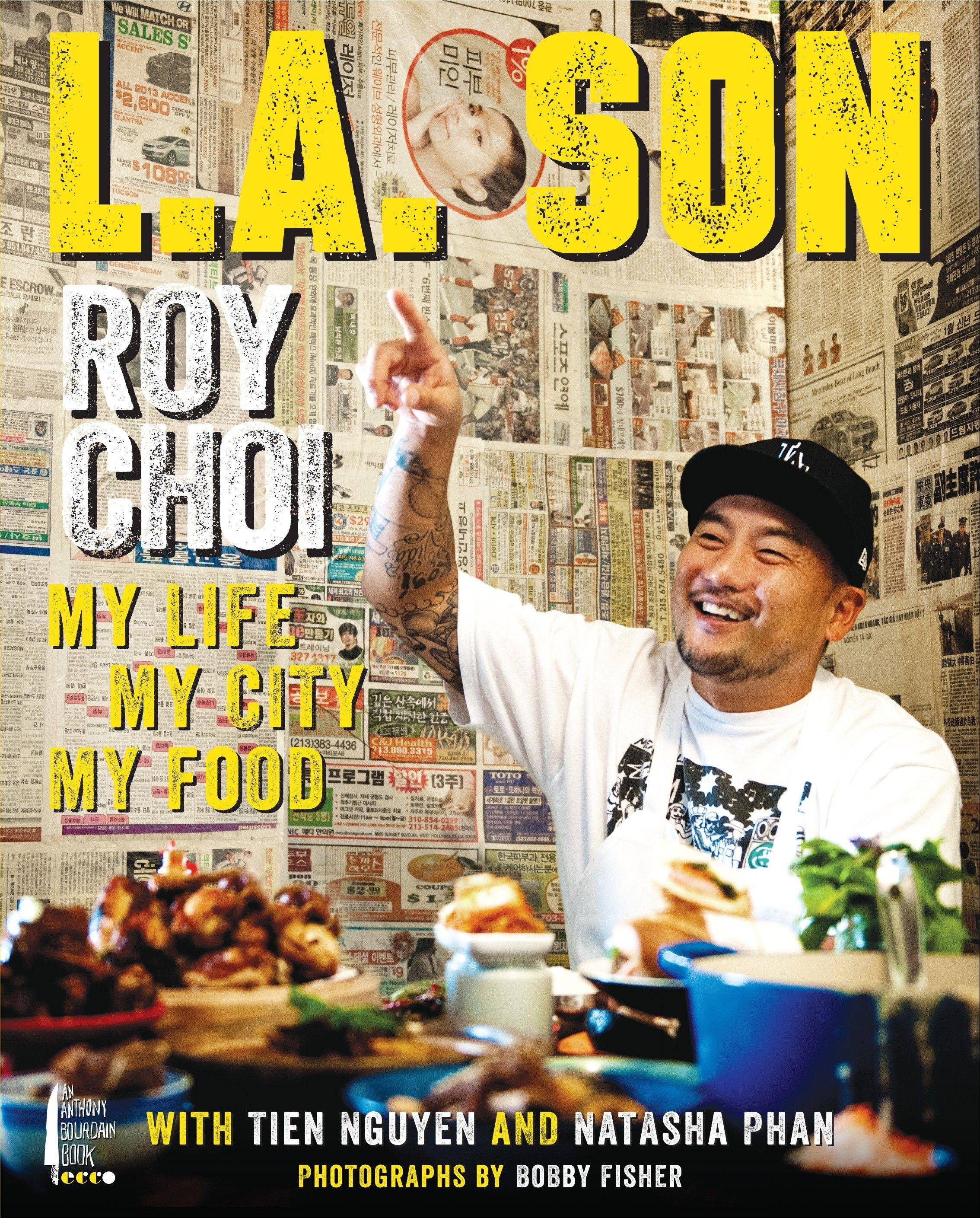 """L.A. Son"" by Roy Choi"