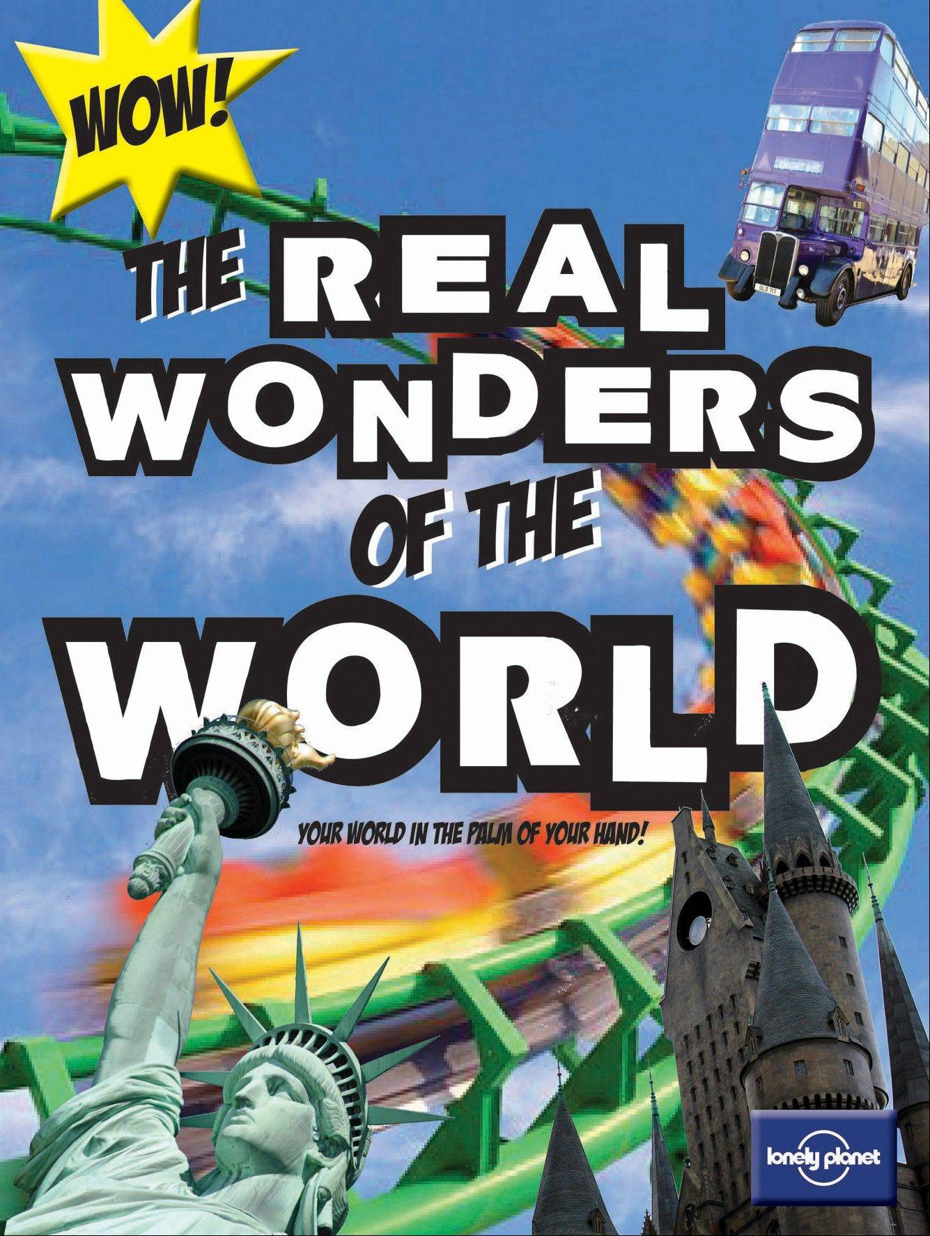 """The Real Wonders of the World"" introduces young readers to cool places from the Great Pyramid of Giza to New Zealand's ""Lord of the Rings"" locations."