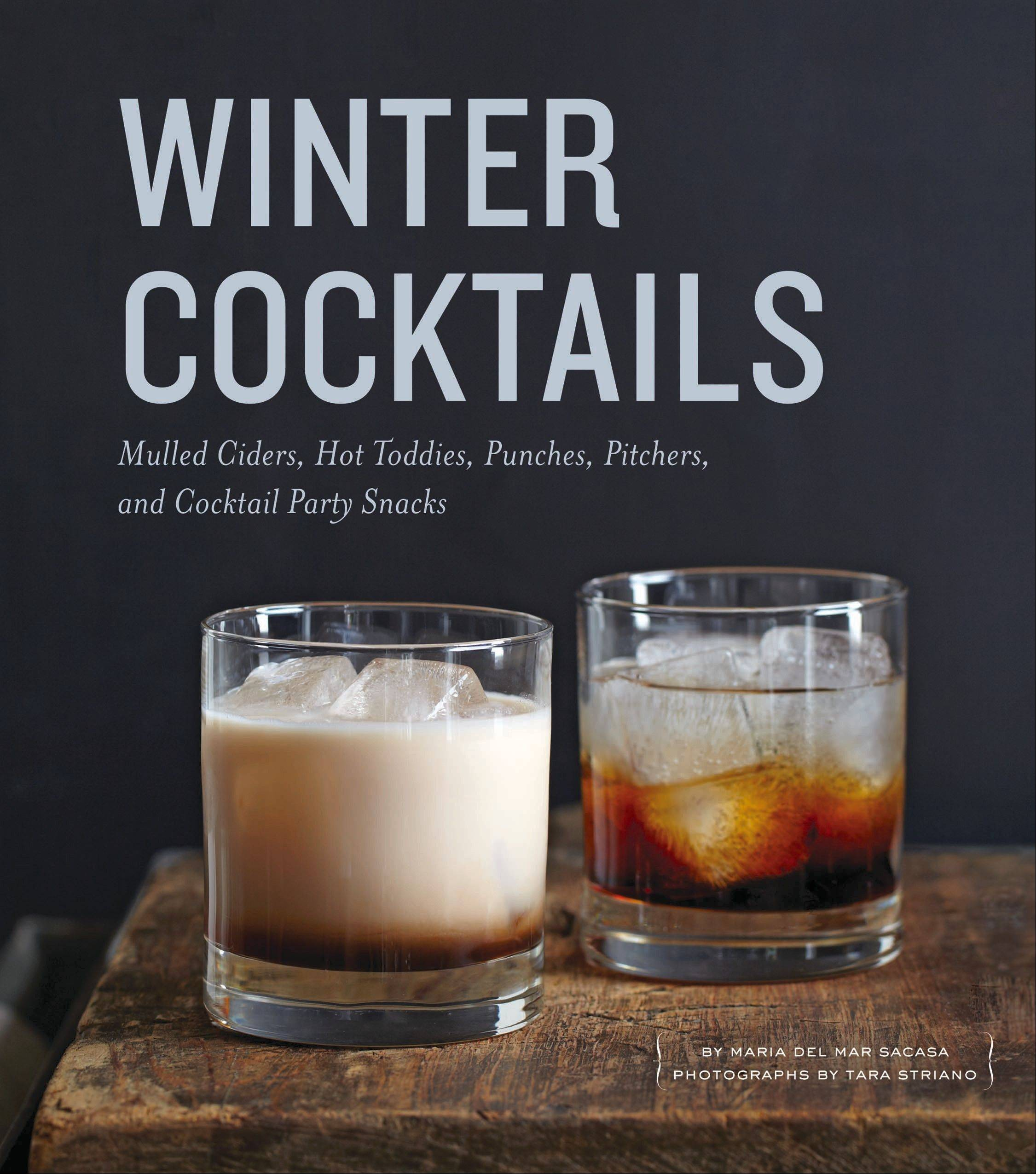 """Winter Cocktails"" by Maria Del Mar Sacasa"