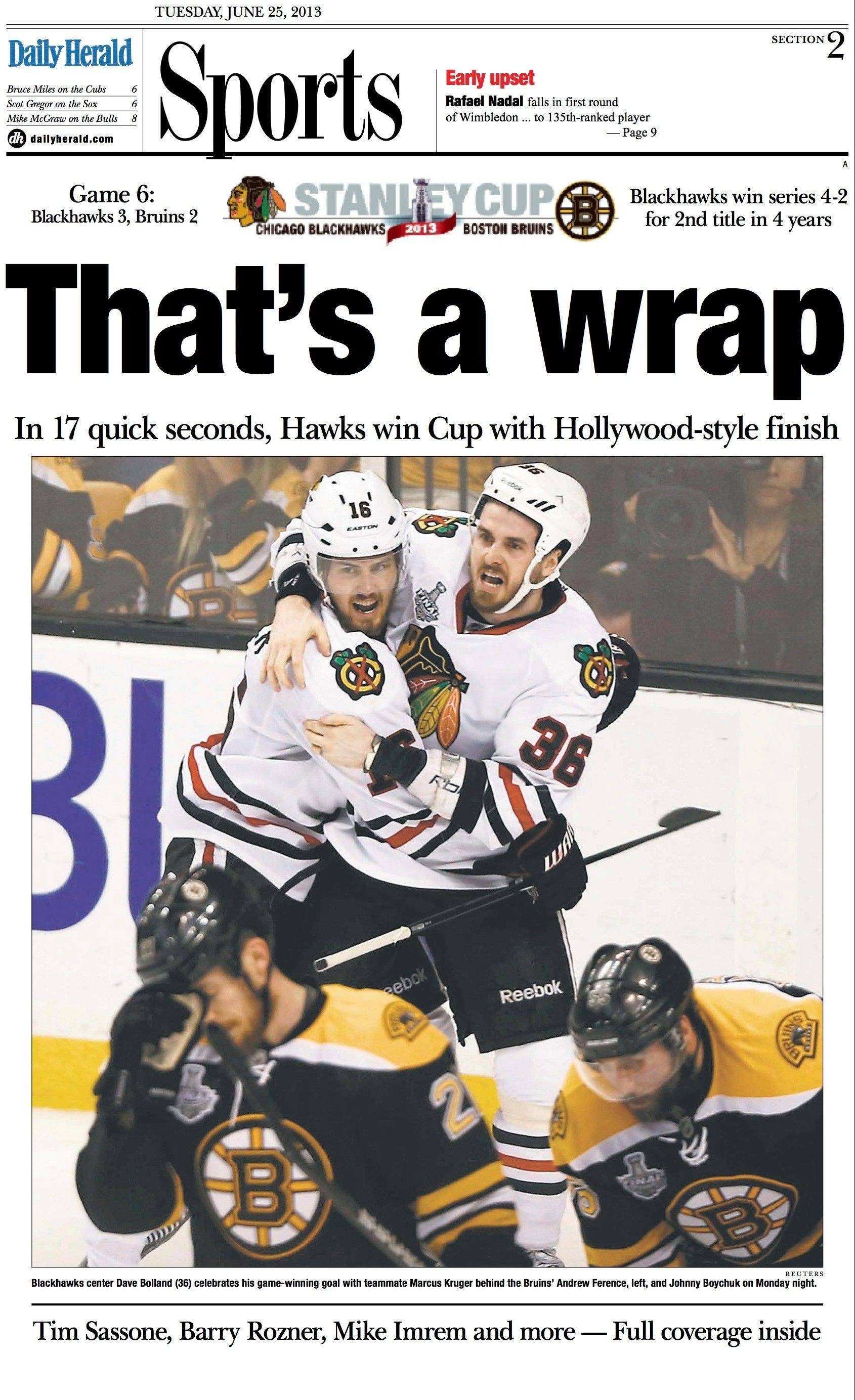 June 25: The Blackhawks were losing Game 6 of the Stanley Cup Finals, but then they scored 2 goals in 17 seconds to shock everyone and win the whole thing.