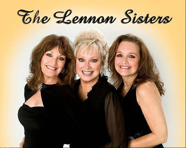 The Lennon Sisters (now a trio featuring original members Kathy and Janet with their younger sister, Mimi) are set to perform two matinees at the Drury Lane Theatre in Oakbrook Terrace on Monday and Tuesday, Feb. 10 and 11.