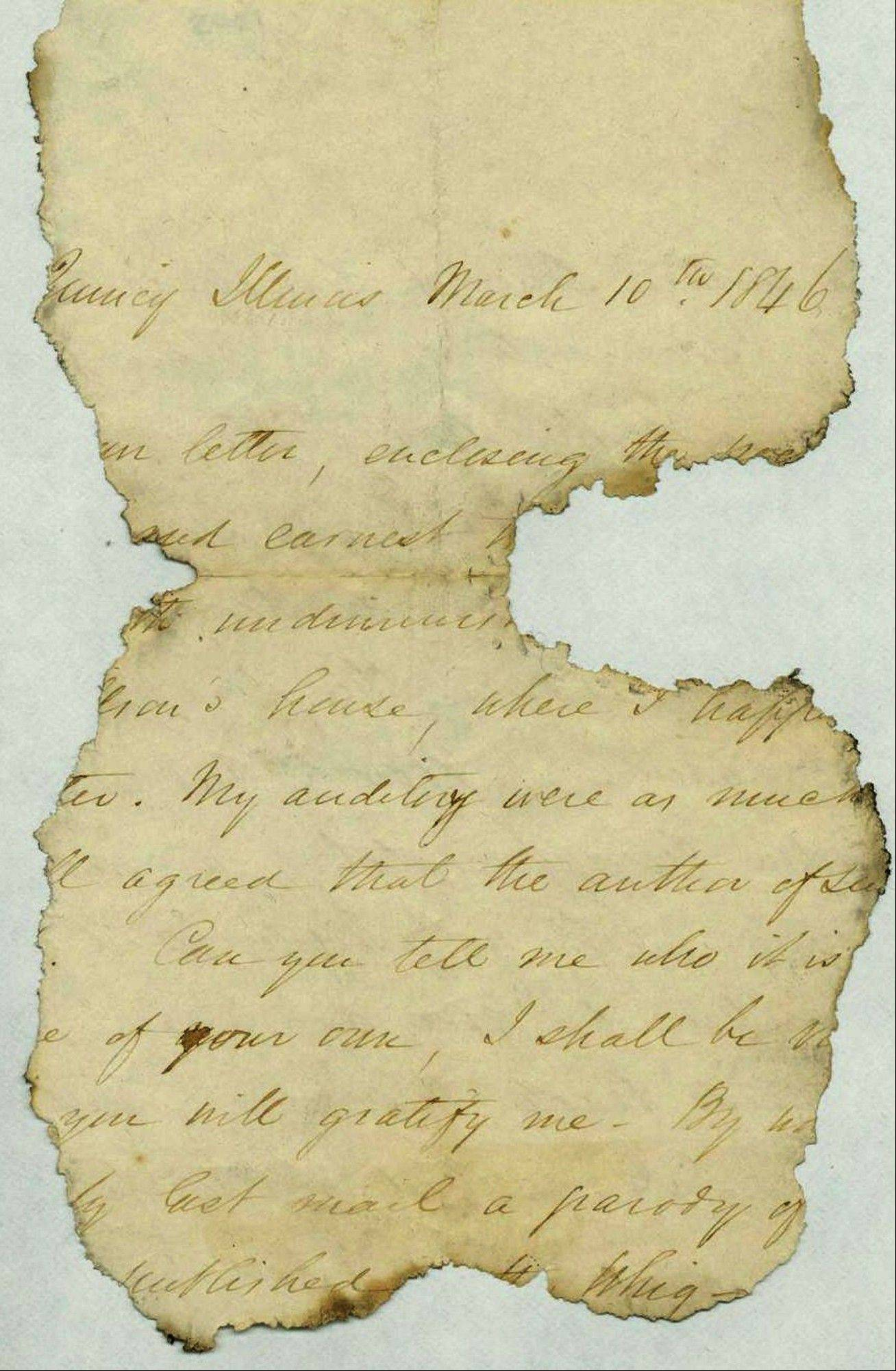 A project administered by the Abraham Lincoln Presidential Library and Museum in Springfield, Ill., shows a letter fragment that was found in a mouse�s nest inside a wall at Abraham Lincoln�s Springfield home more than 25 years ago when workers were renovating the home. Researchers with The Papers of Abraham Lincoln think they�ve finally identified the author of the mystery letter as newspaper editor Andrew Johnston. The March 10, 1846, letter sent from Quincy, Ill., was Johnston�s reply to a poem the future president had shared with him.
