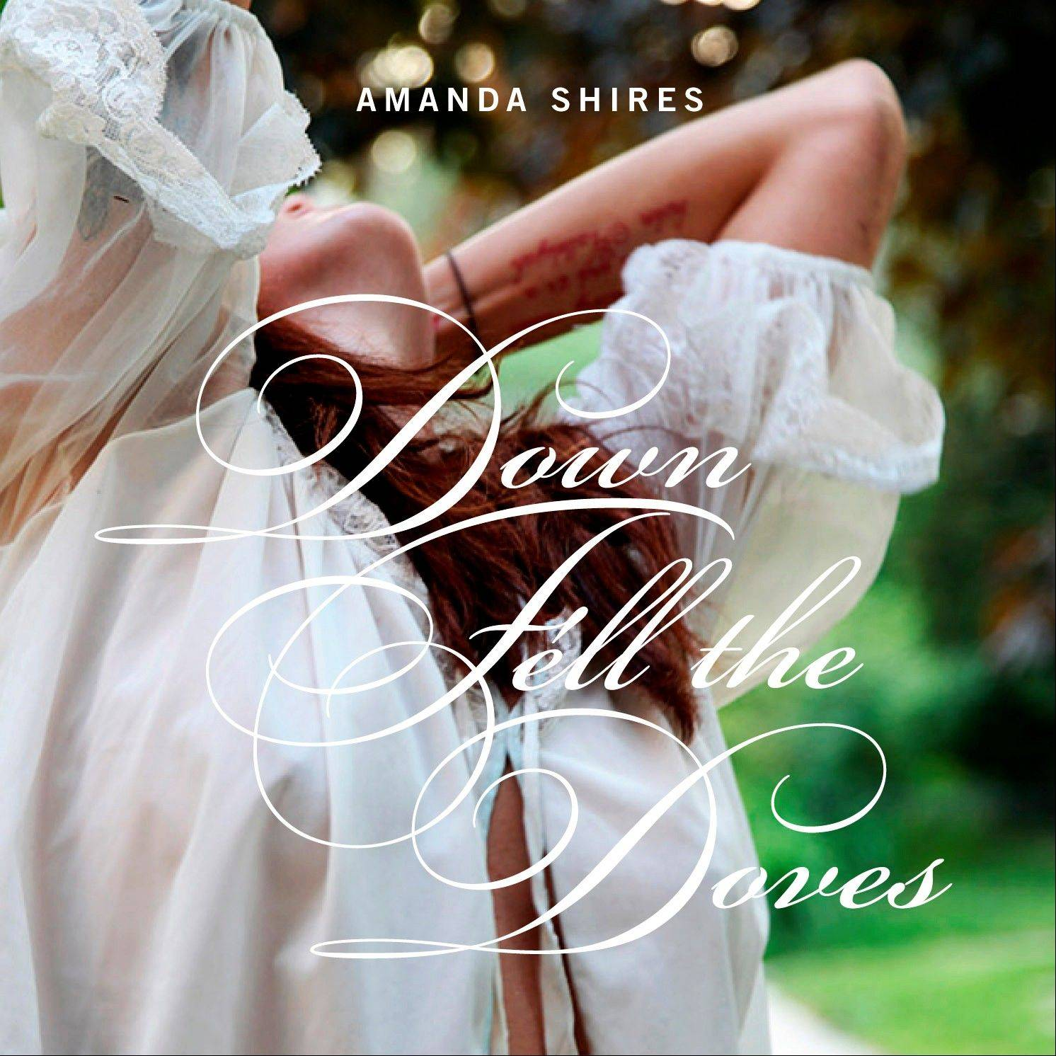 "Amanda Shires, ""Down Fell the Doves"""