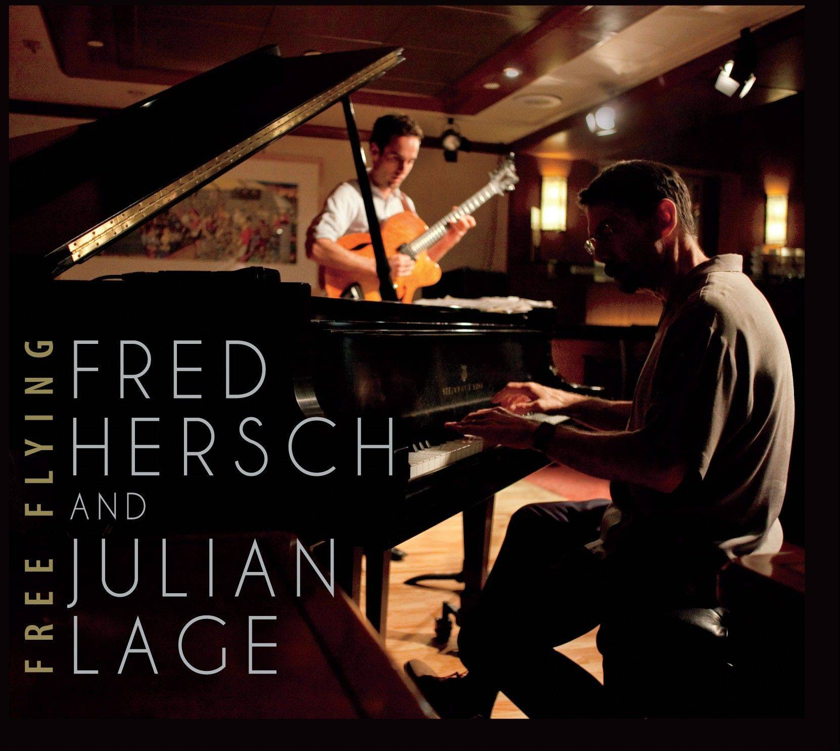 "Fred Hersch and Julian Lage, ""Free Flying"""