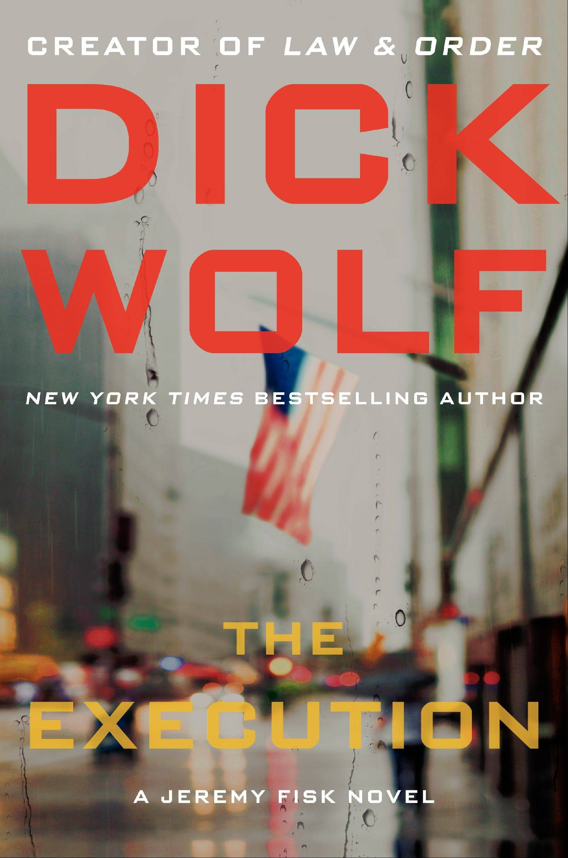 "Dick Wolf keeps the pace frenetic in ""The Execution."""