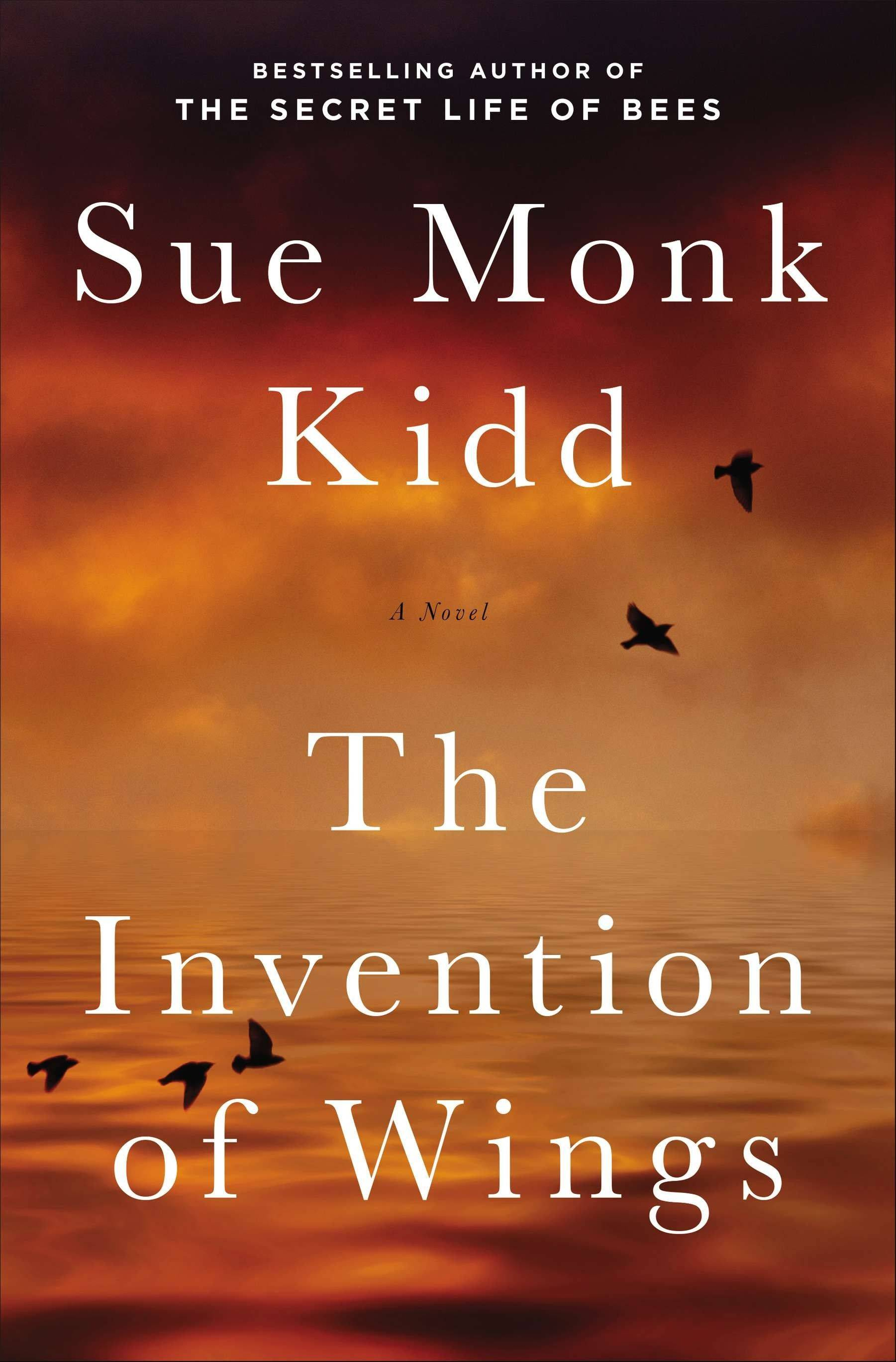 �The Invention of Wings� by Sue Monk Kidd is based on the life of Sarah Grimke, a 19th-century abolitionist from an affluent plantation-owning family in North Carolina.