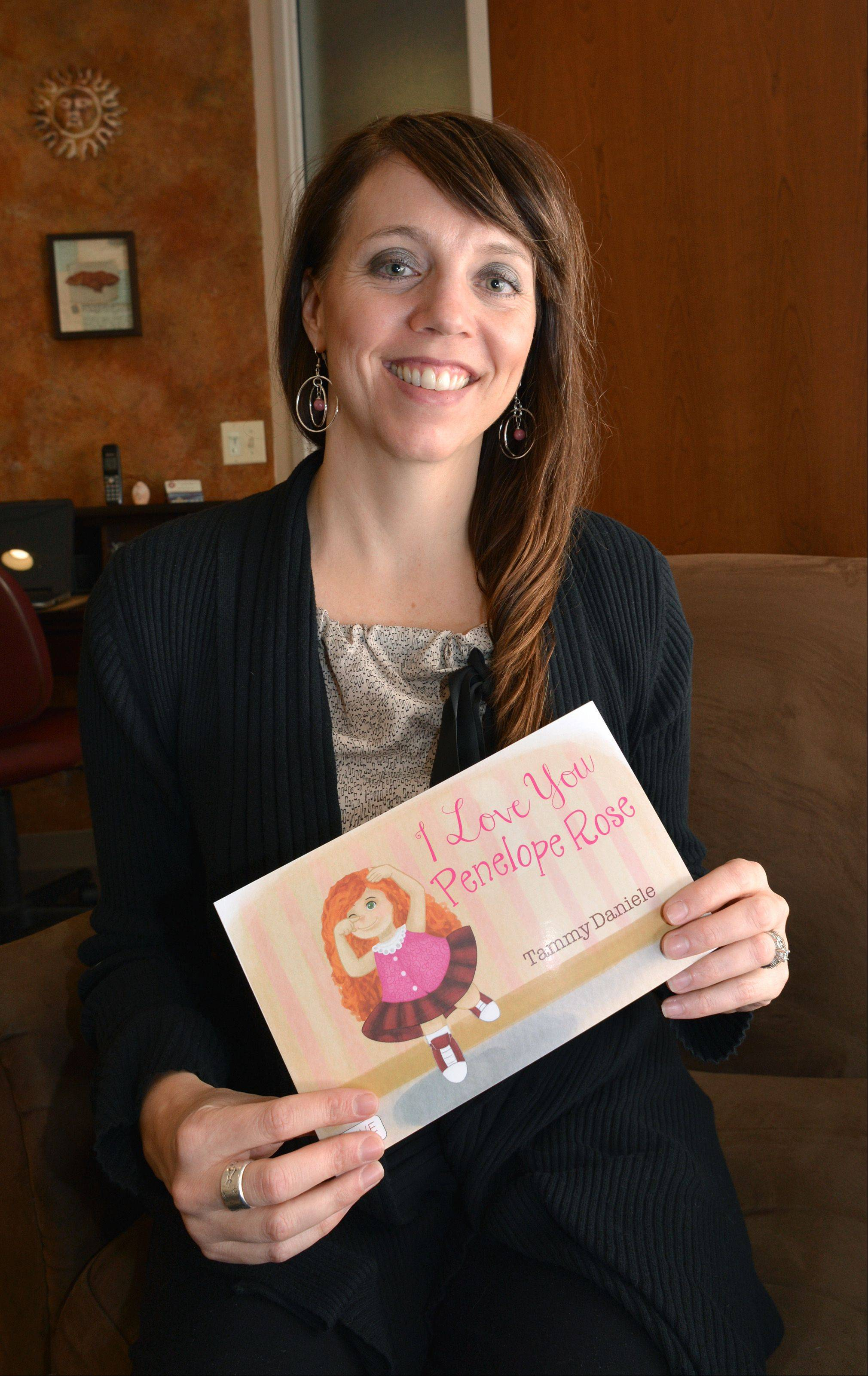 Naperville therapist Tammy Daniele wrote her children�s book, �I Love You Penelope Rose,� to help children whose parents are going through a divorce.