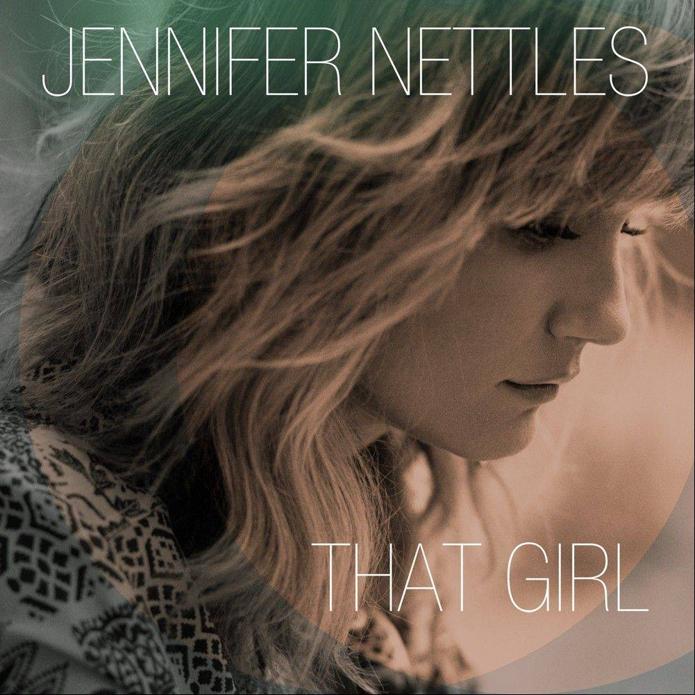 "Jennifer Nettles is striking out on her own with her first solo album, ""That Girl."""