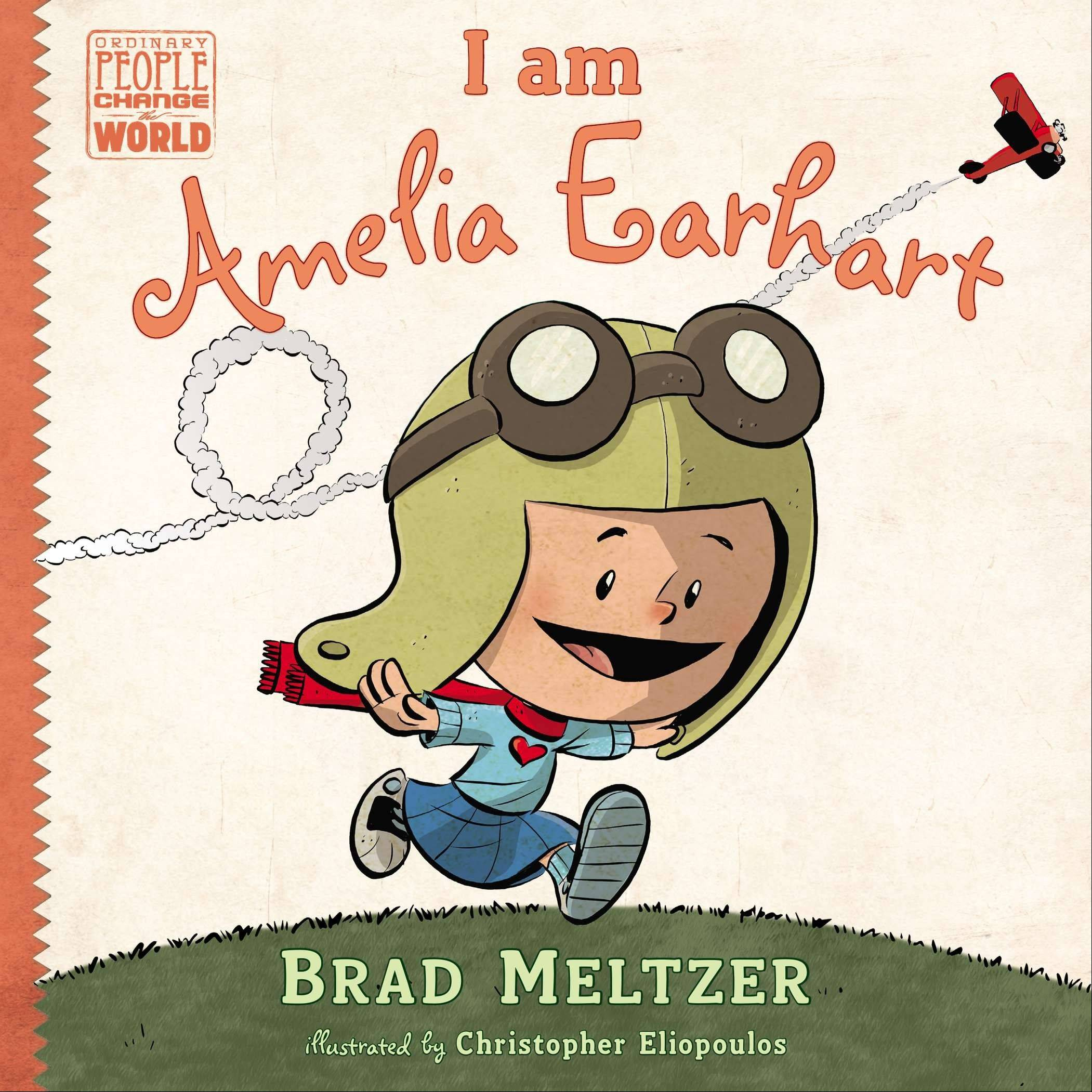 """I am Amelia Earhart"" by Brad Meltzer"