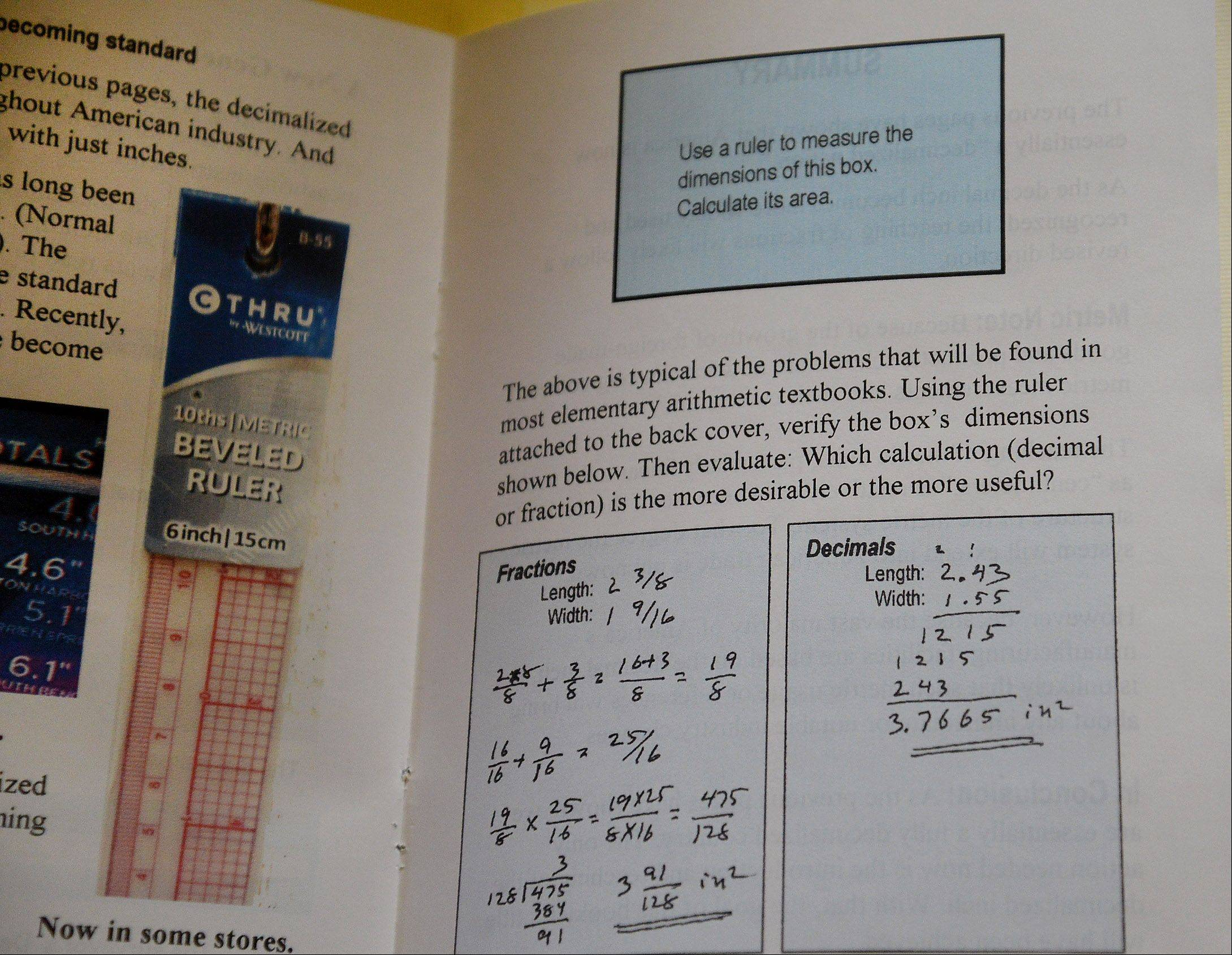 Fractions are confusing, and confusion leads to mistakes, says Ed Evenson, an 85-year-old retired engineer who wrote this booklet showing how working with decimals is easier than calculating with fractions.