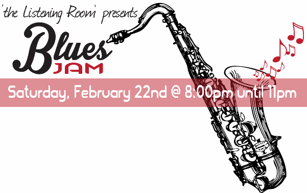 Come to the Blue's Jam in 'the Listening Room'