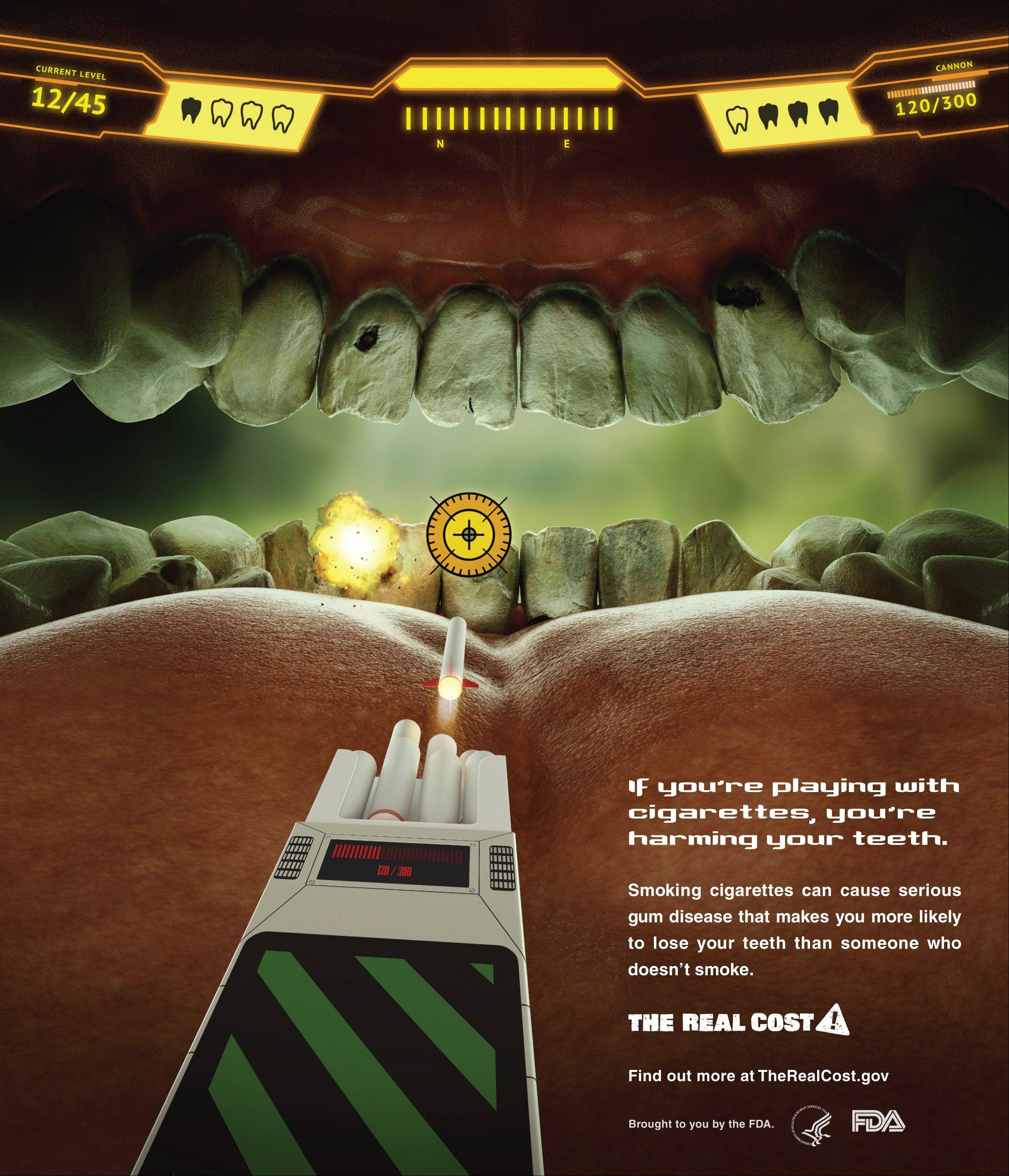 The Food and Drug Administration's new ad campaign features yellow teeth to show the costs associated with cigarette smoking.