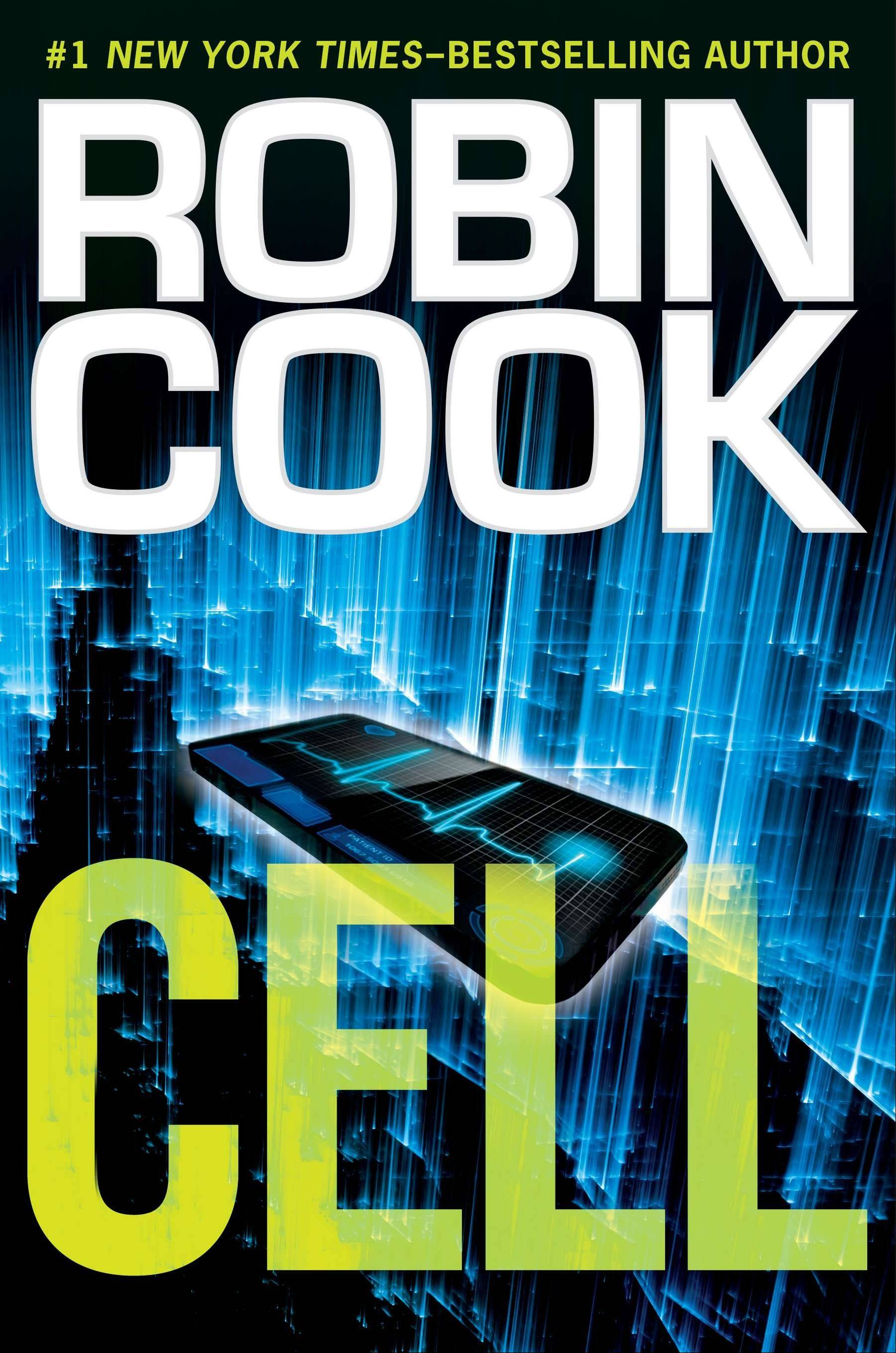 "Robin Cook has written a thought-provoking story in ""Cell."""